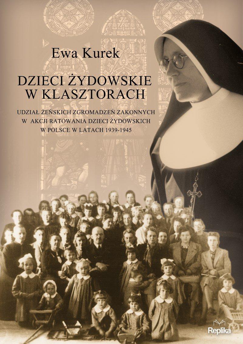 Dzieci żydowskie w klasztorach. - Ebook (Książka EPUB) do pobrania w formacie EPUB