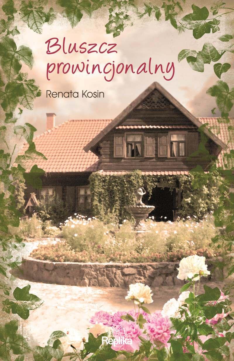 Bluszcz prowincjonalny - Ebook (Książka EPUB) do pobrania w formacie EPUB