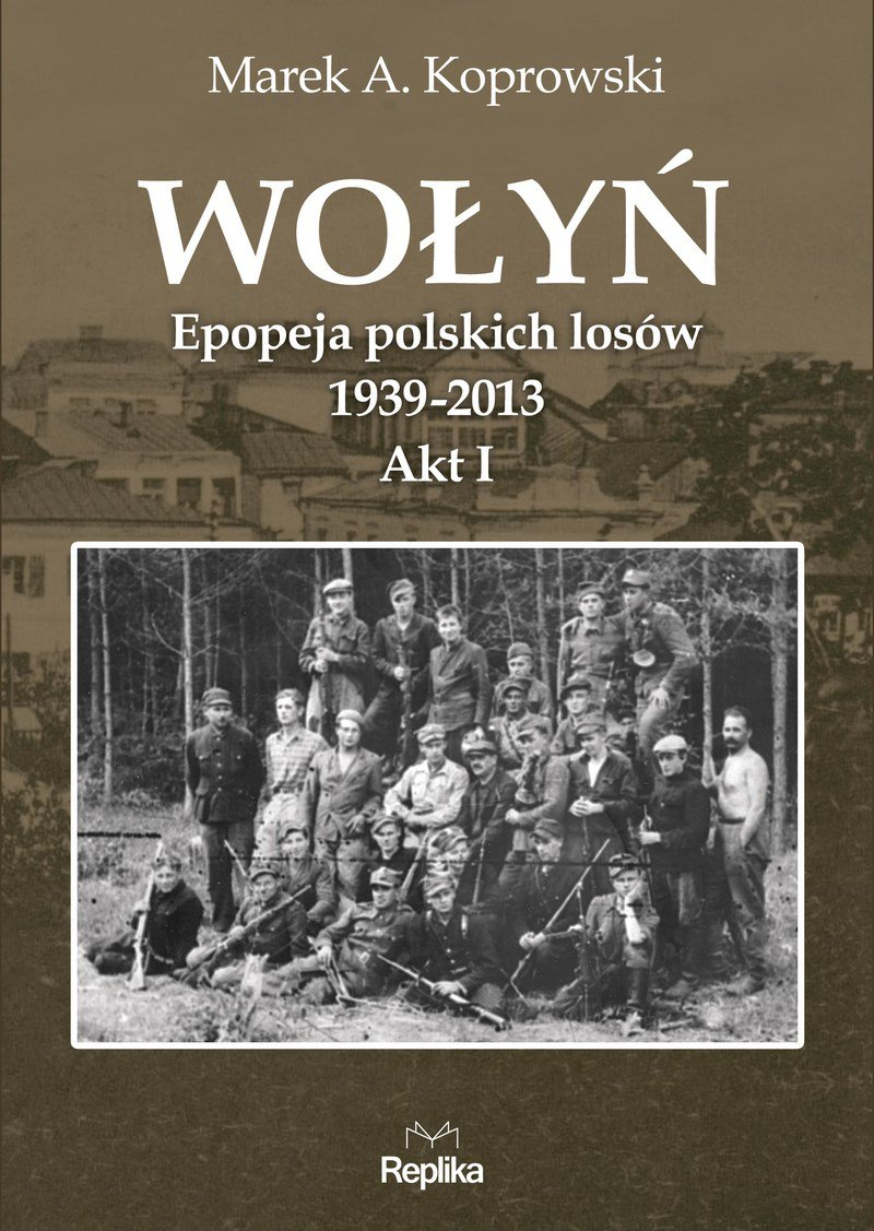 Wołyń. Akt I - Ebook (Książka EPUB) do pobrania w formacie EPUB