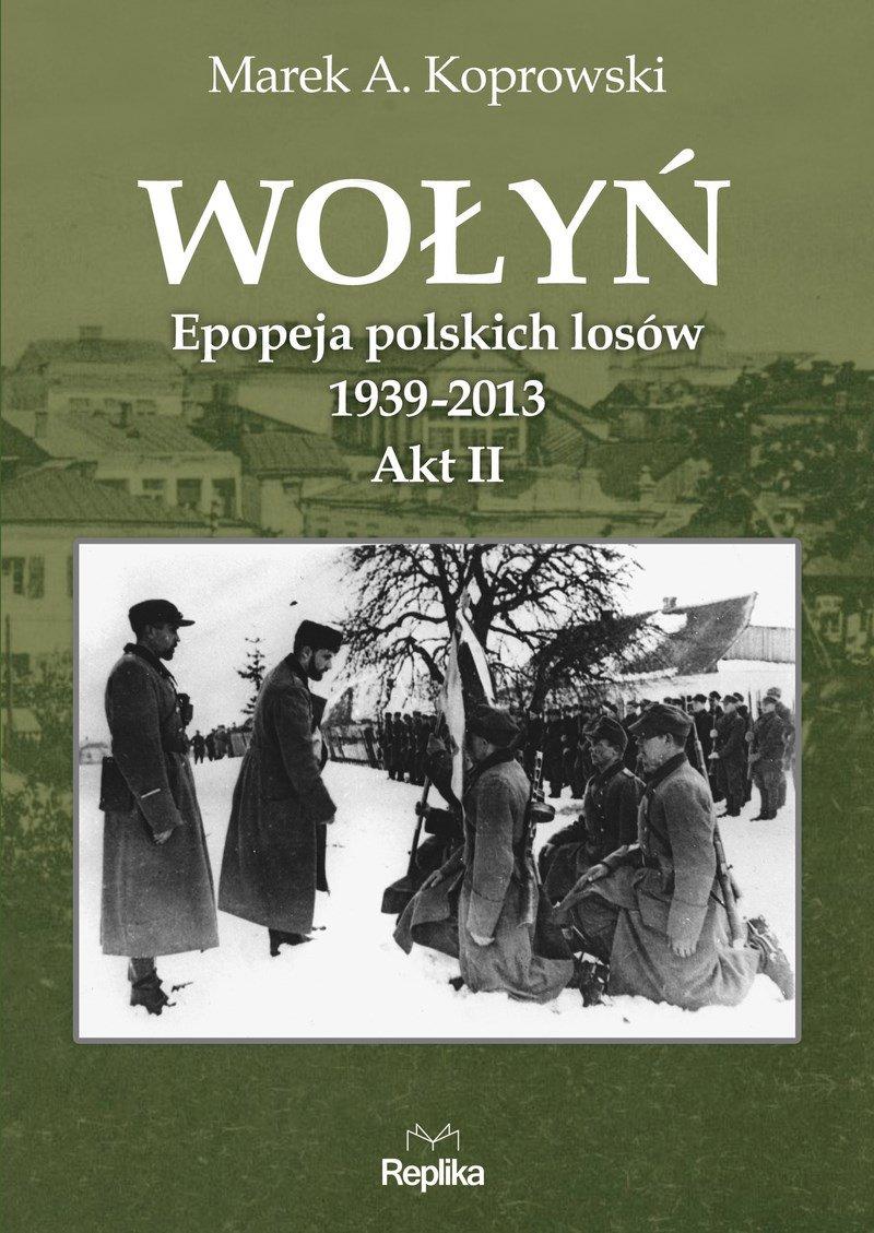 Wołyń. Akt II - Ebook (Książka EPUB) do pobrania w formacie EPUB