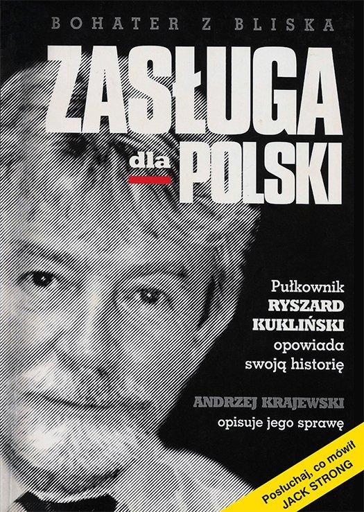Zasługa dla Polski. Pułkownik Ryszard Kukliński opowiada swoją historię - Ebook (Książka EPUB) do pobrania w formacie EPUB