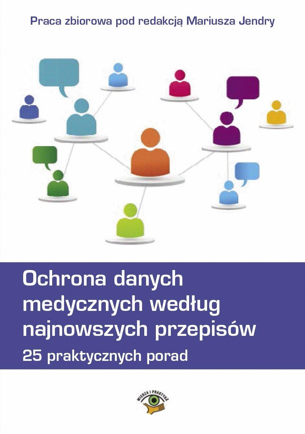 Ochrona danych medycznych według najnowszych przepisów. 25 praktycznych porad. - Ebook (Książka na Kindle) do pobrania w formacie MOBI