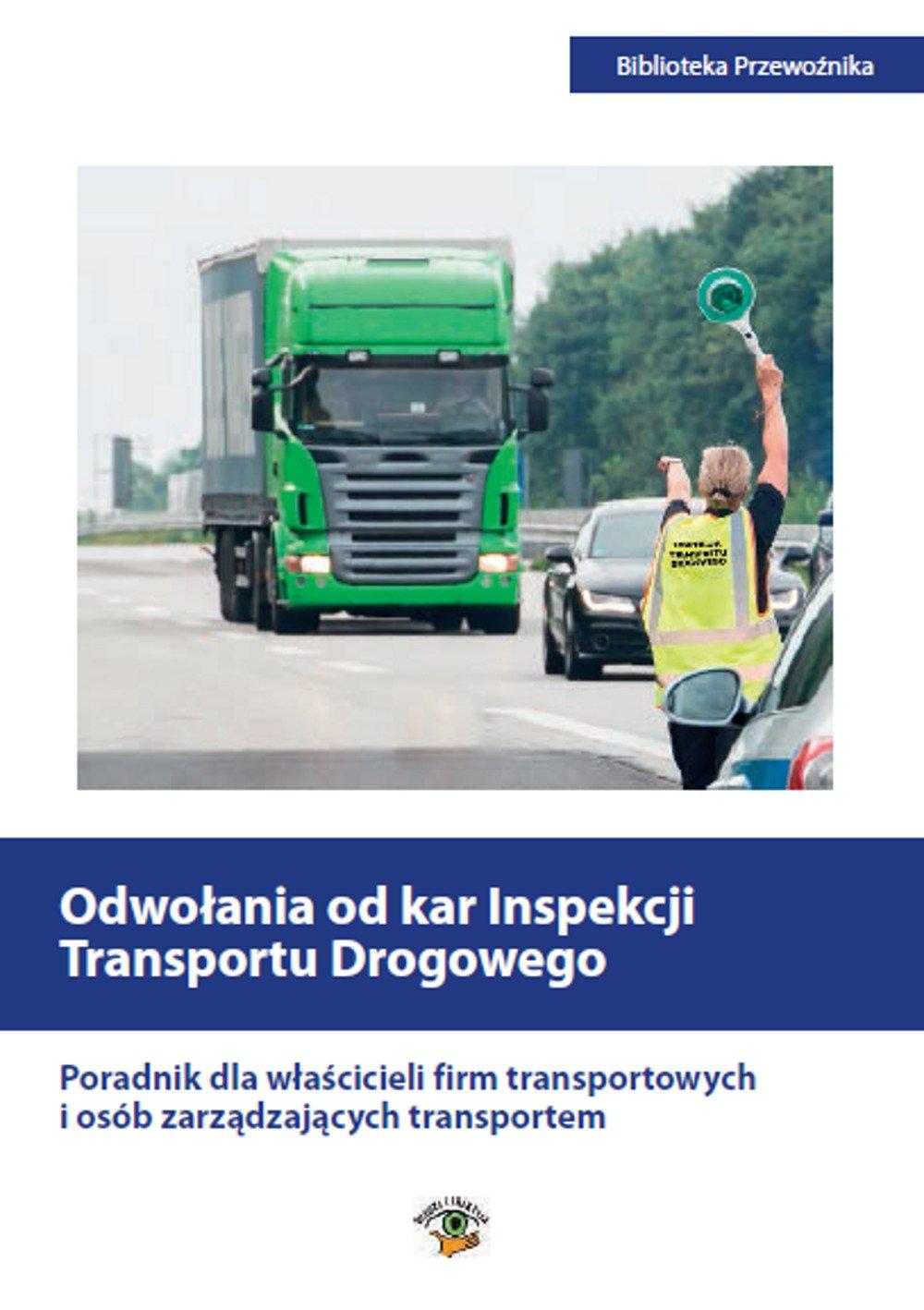Odwołania od kar Inspekcji Transportu Drogowego - Ebook (Książka PDF) do pobrania w formacie PDF