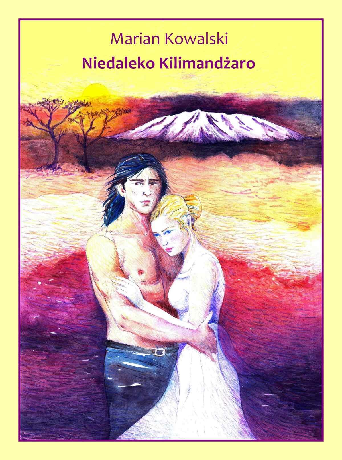 Niedaleko Kilimandżaro - Ebook (Książka na Kindle) do pobrania w formacie MOBI