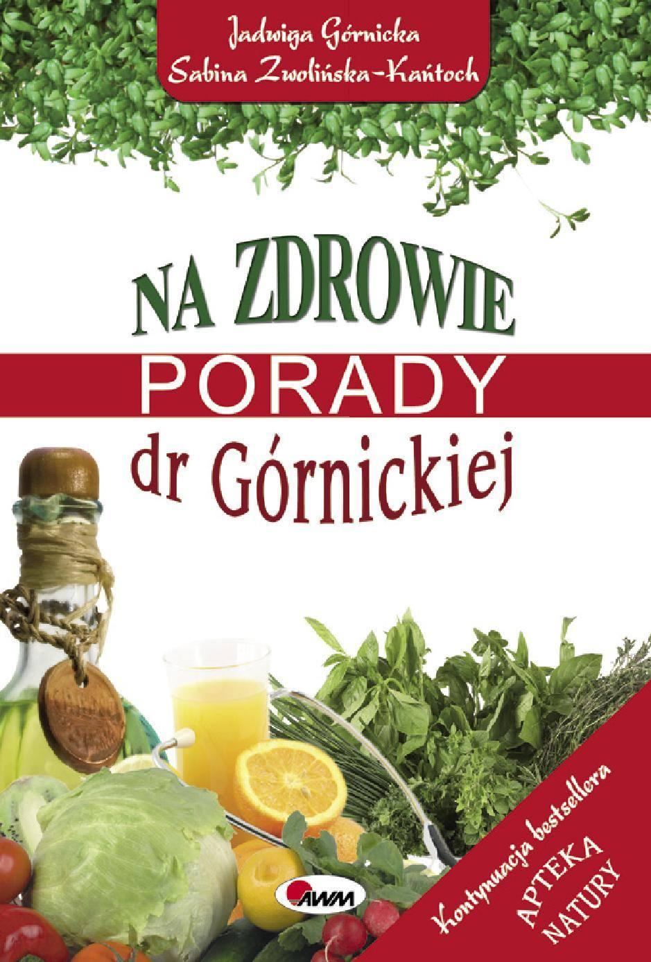Na zdrowie. Porady dr Górnickiej - Ebook (Książka PDF) do pobrania w formacie PDF