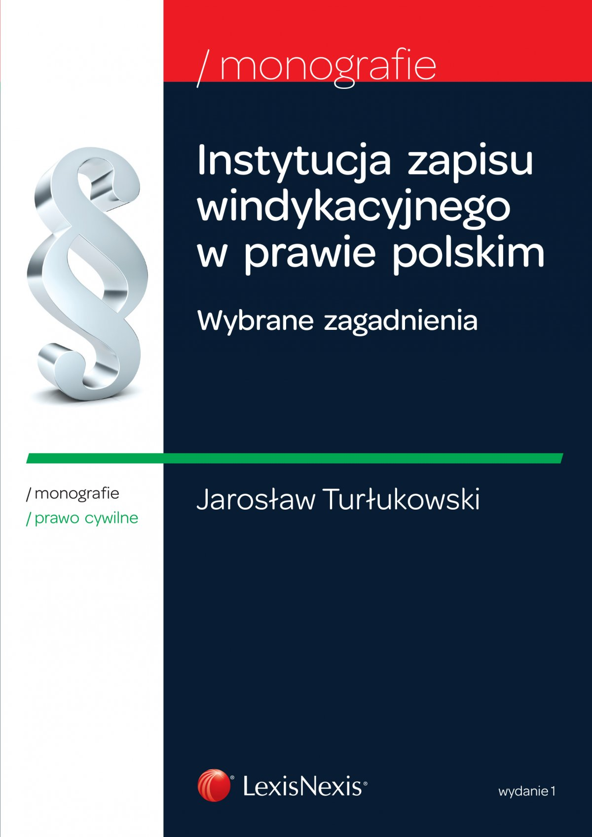 Instytucja zapisu windykacyjnego w prawie polskim. Wybrane zagadnienia. Wydanie 1 - Ebook (Książka EPUB) do pobrania w formacie EPUB