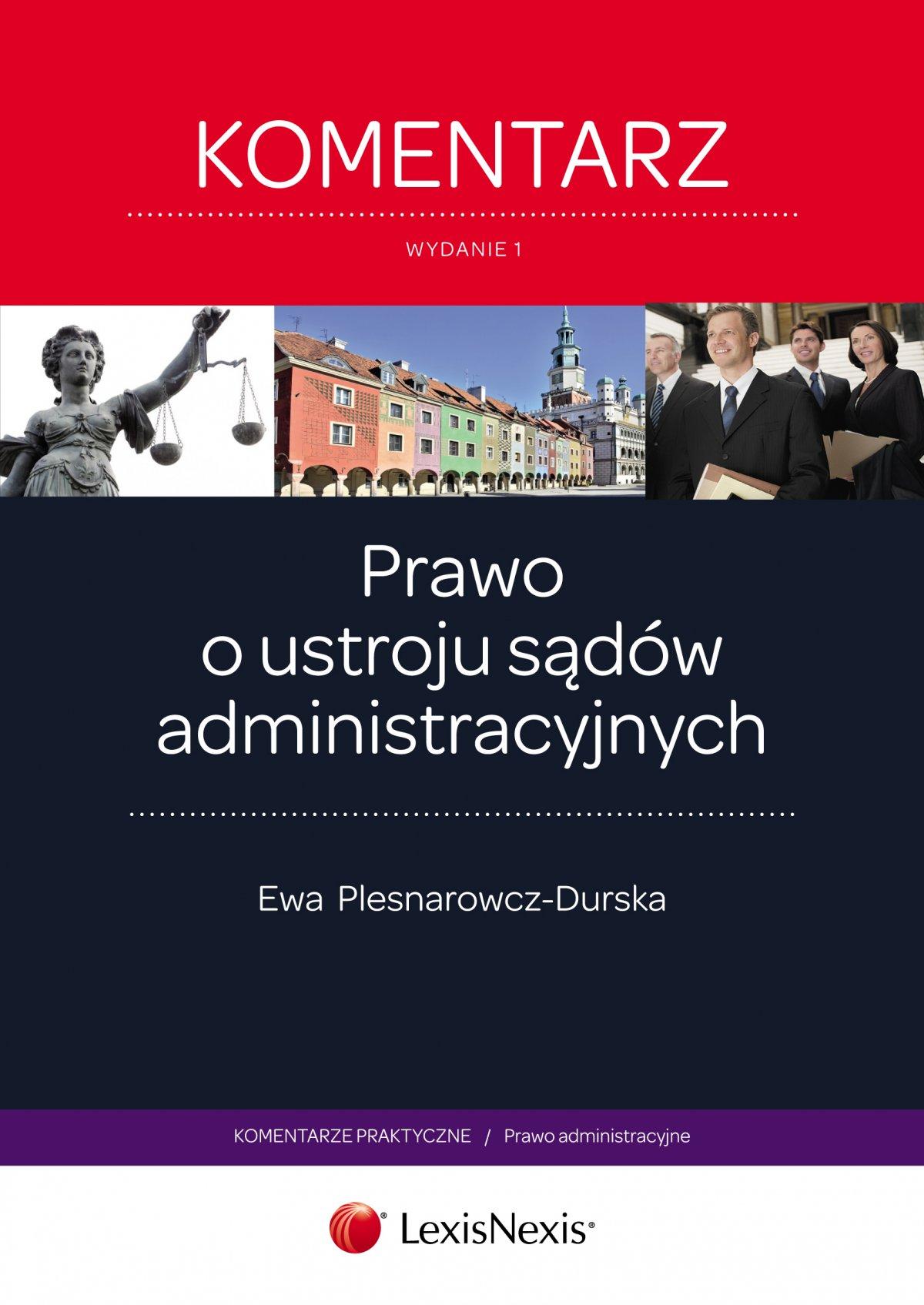 Prawo o ustroju sądów administracyjnych. Komentarz. Wydanie 1 - Ebook (Książka EPUB) do pobrania w formacie EPUB