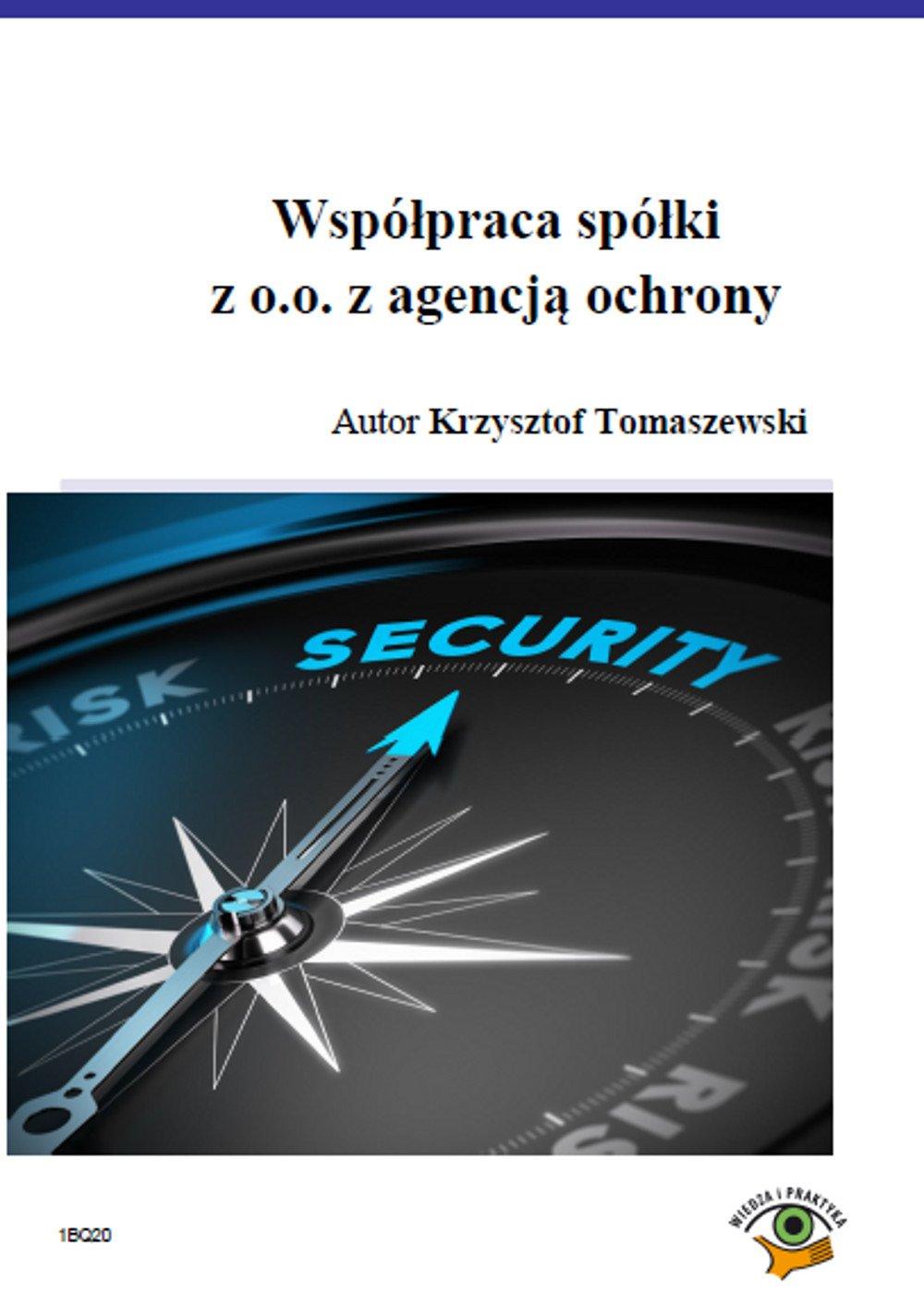 Współpraca spółki z o.o. z agencją ochrony - Ebook (Książka PDF) do pobrania w formacie PDF
