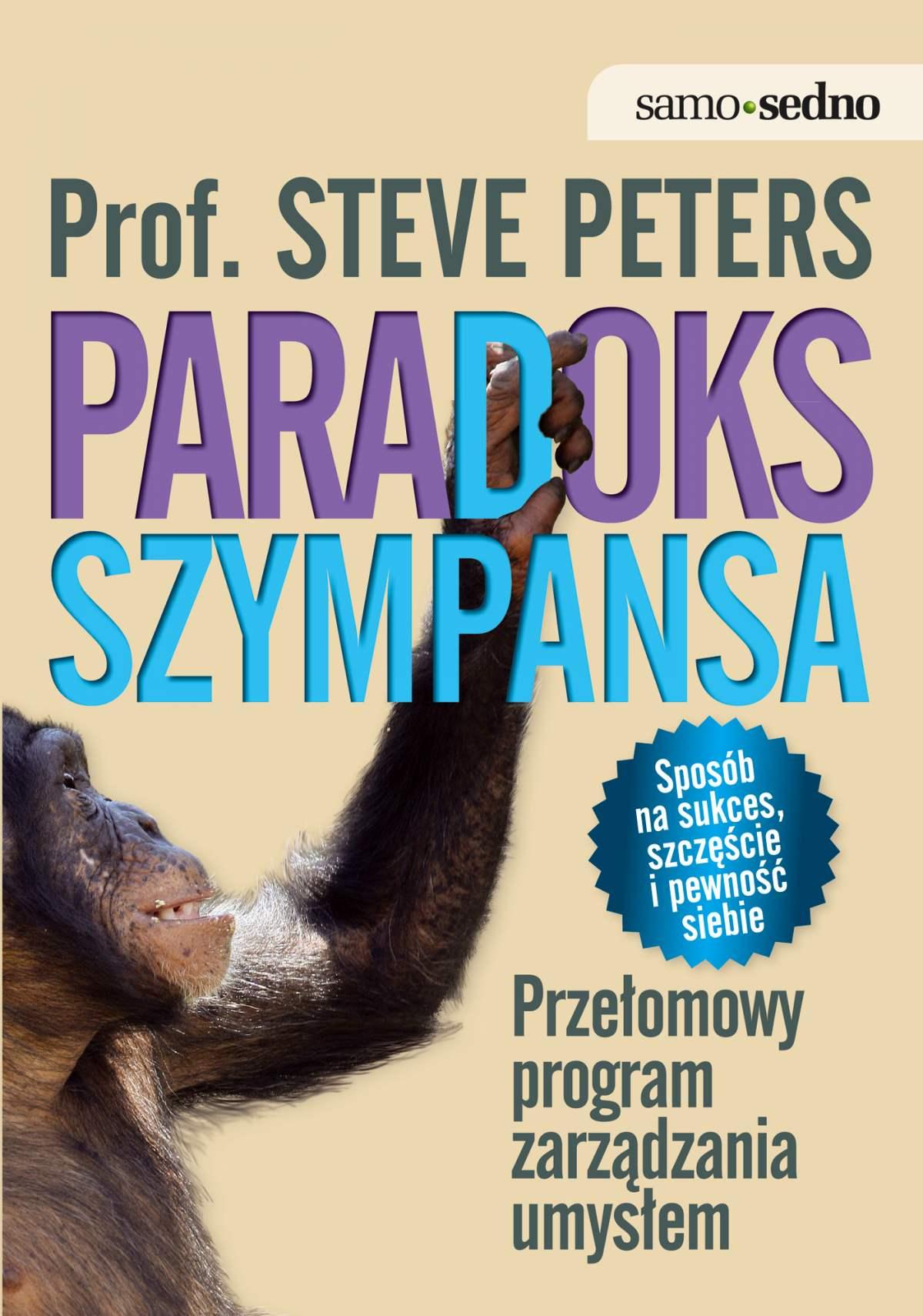 Paradoks Szympansa. Przełomowy program zarządzania umysłem - Ebook (Książka na Kindle) do pobrania w formacie MOBI