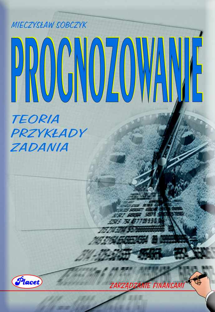 Prognozowanie teoria, przykłady, zadania - Ebook (Książka PDF) do pobrania w formacie PDF