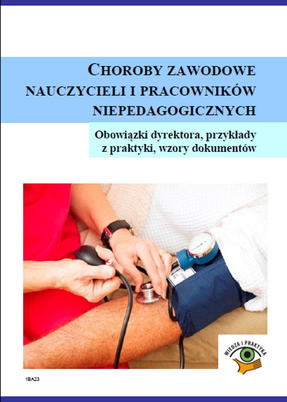 Choroby zawodowe nauczycieli i pracowników niepedagogicznych - Ebook (Książka PDF) do pobrania w formacie PDF
