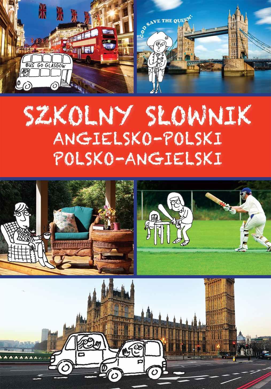 Szkolny słownik angielsko-polski, polsko-angielski - Ebook (Książka PDF) do pobrania w formacie PDF
