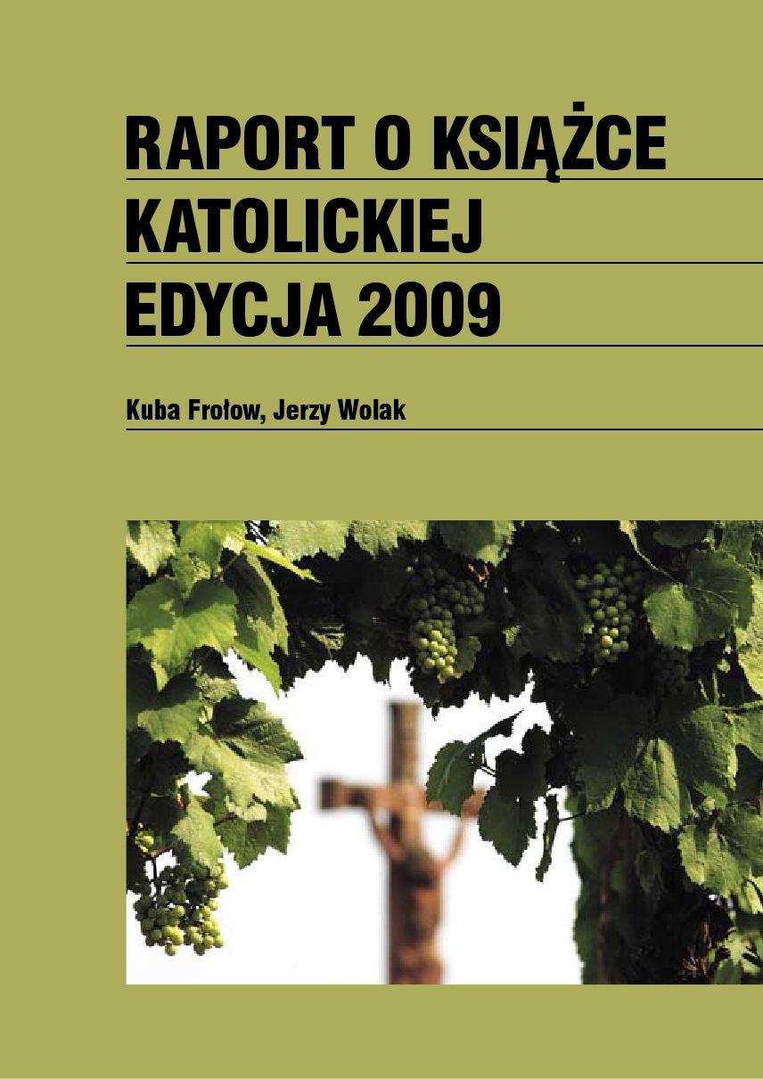 Raport o książce katolickiej 2009 - Ebook (Książka PDF) do pobrania w formacie PDF
