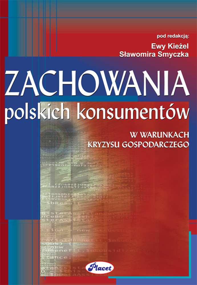 Zachowania polskich konsumentów w warunkach kryzysu gospodarczego - Ebook (Książka PDF) do pobrania w formacie PDF