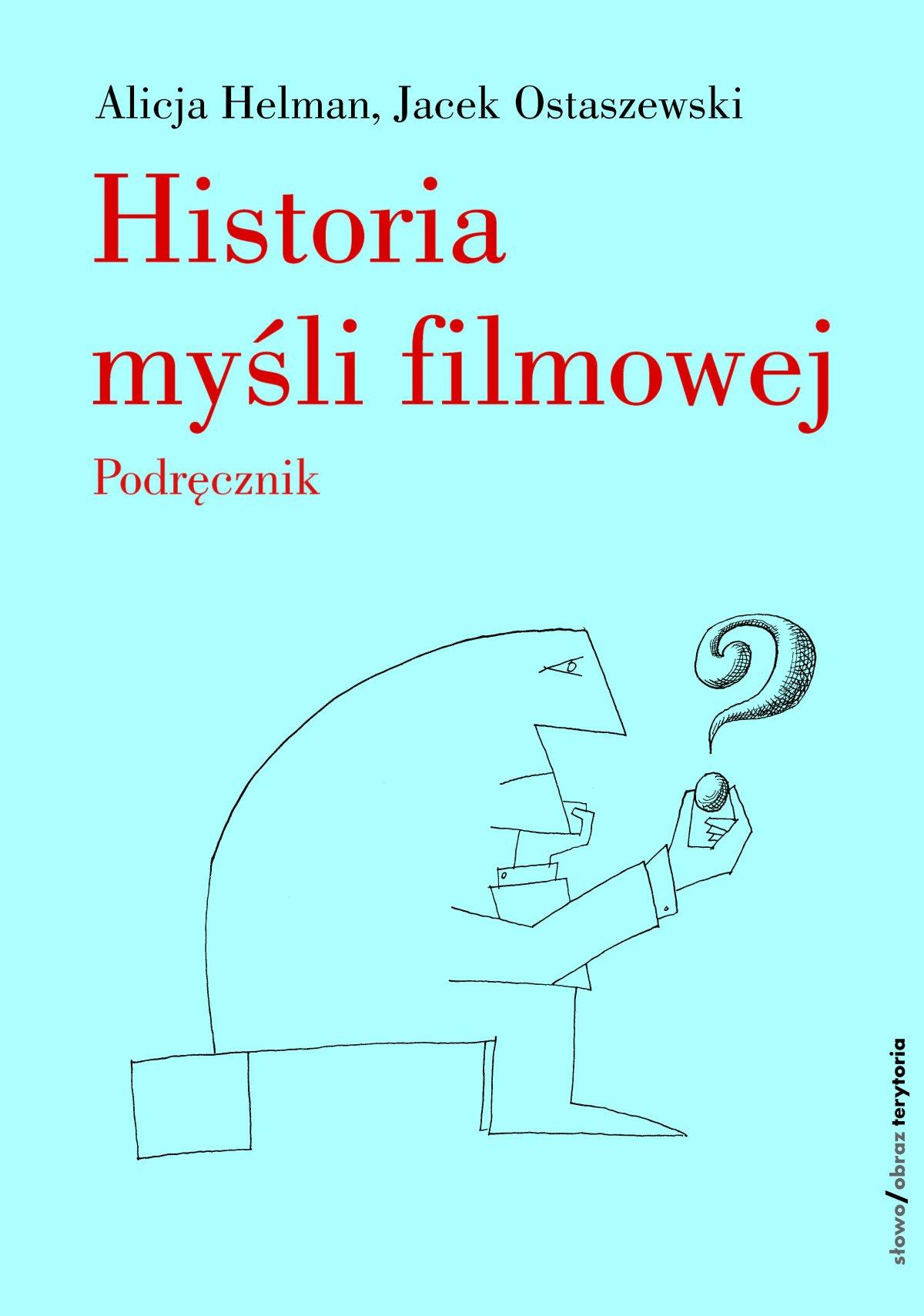 Historia myśli filmowej. Podręcznik - Ebook (Książka EPUB) do pobrania w formacie EPUB