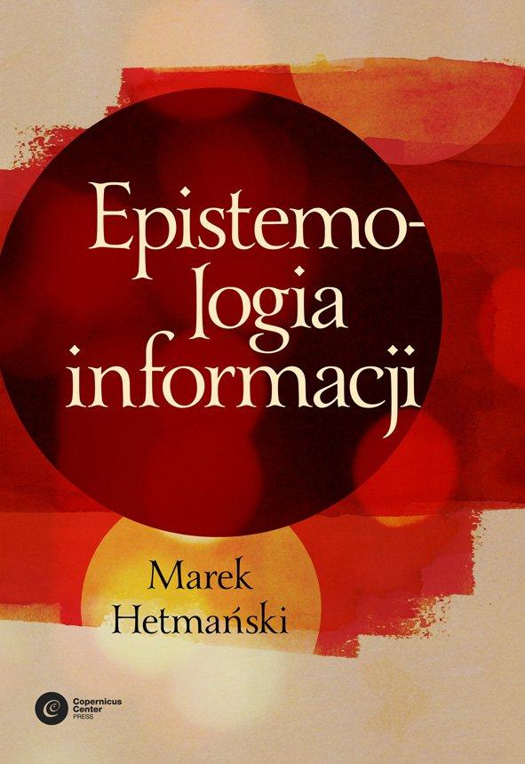 Epistemologia informacji - Ebook (Książka na Kindle) do pobrania w formacie MOBI
