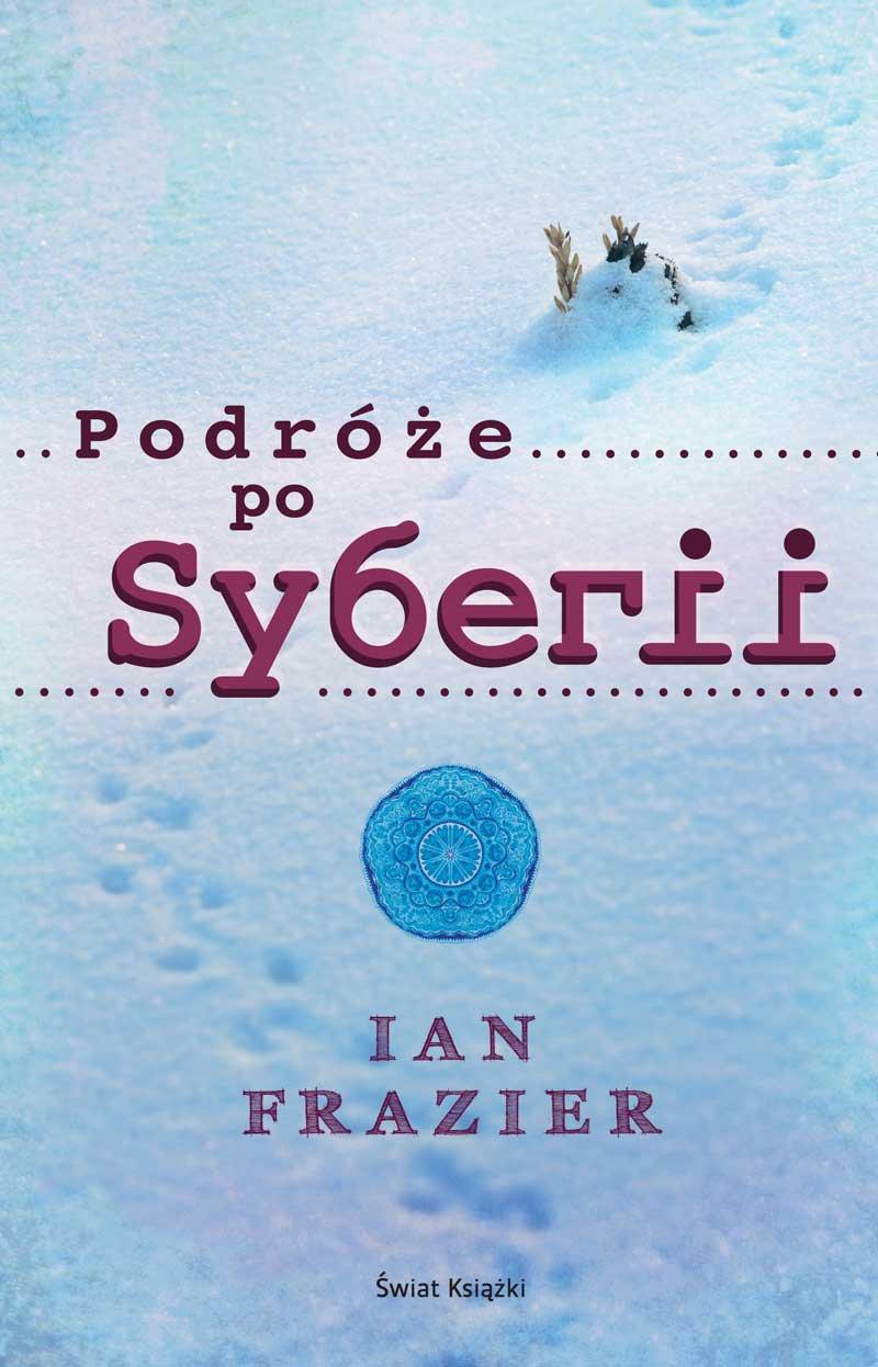 Podróże po Syberii - Ebook (Książka na Kindle) do pobrania w formacie MOBI