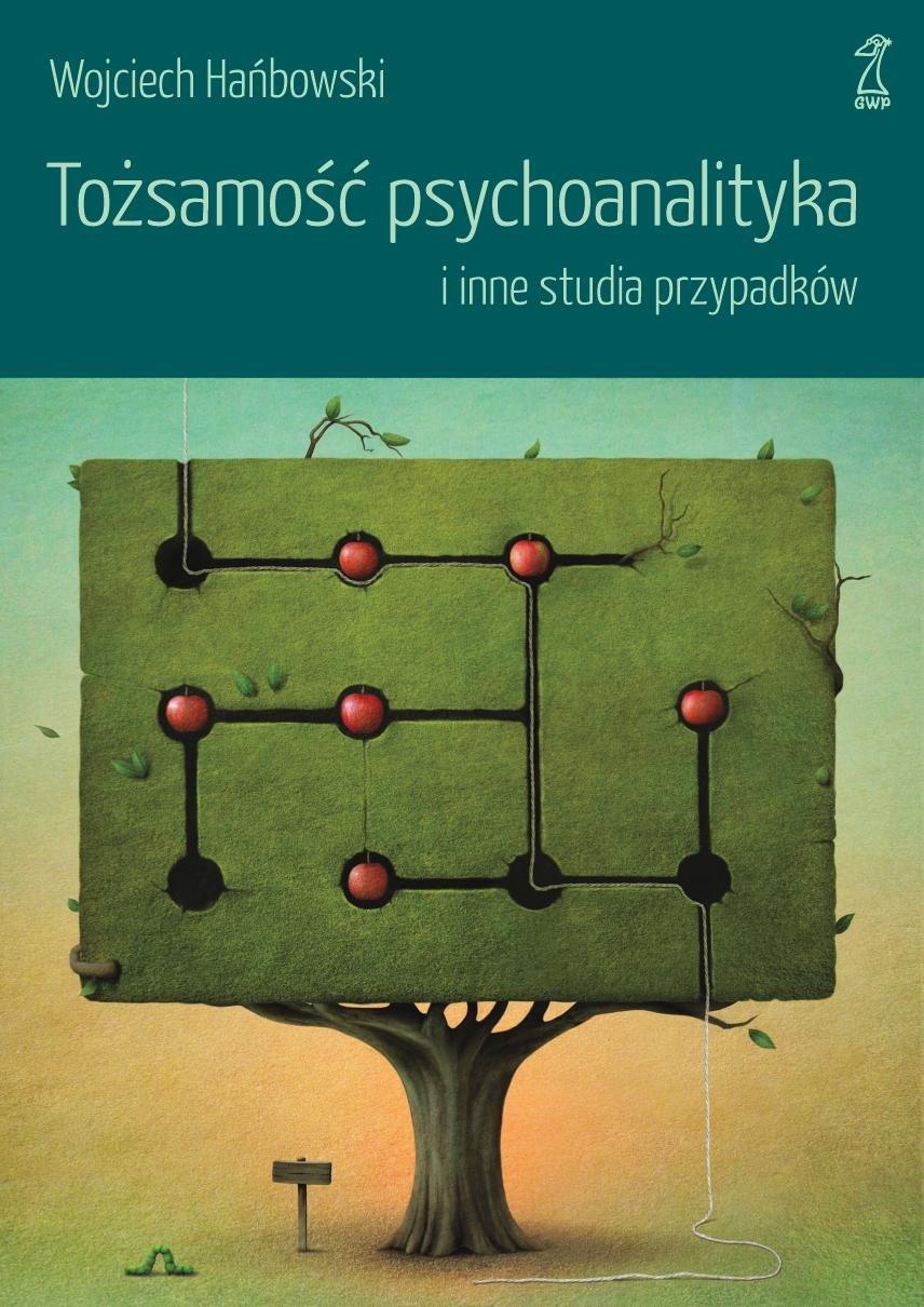 Tożsamość psychoanalityka i inne studia przypadków - Ebook (Książka EPUB) do pobrania w formacie EPUB