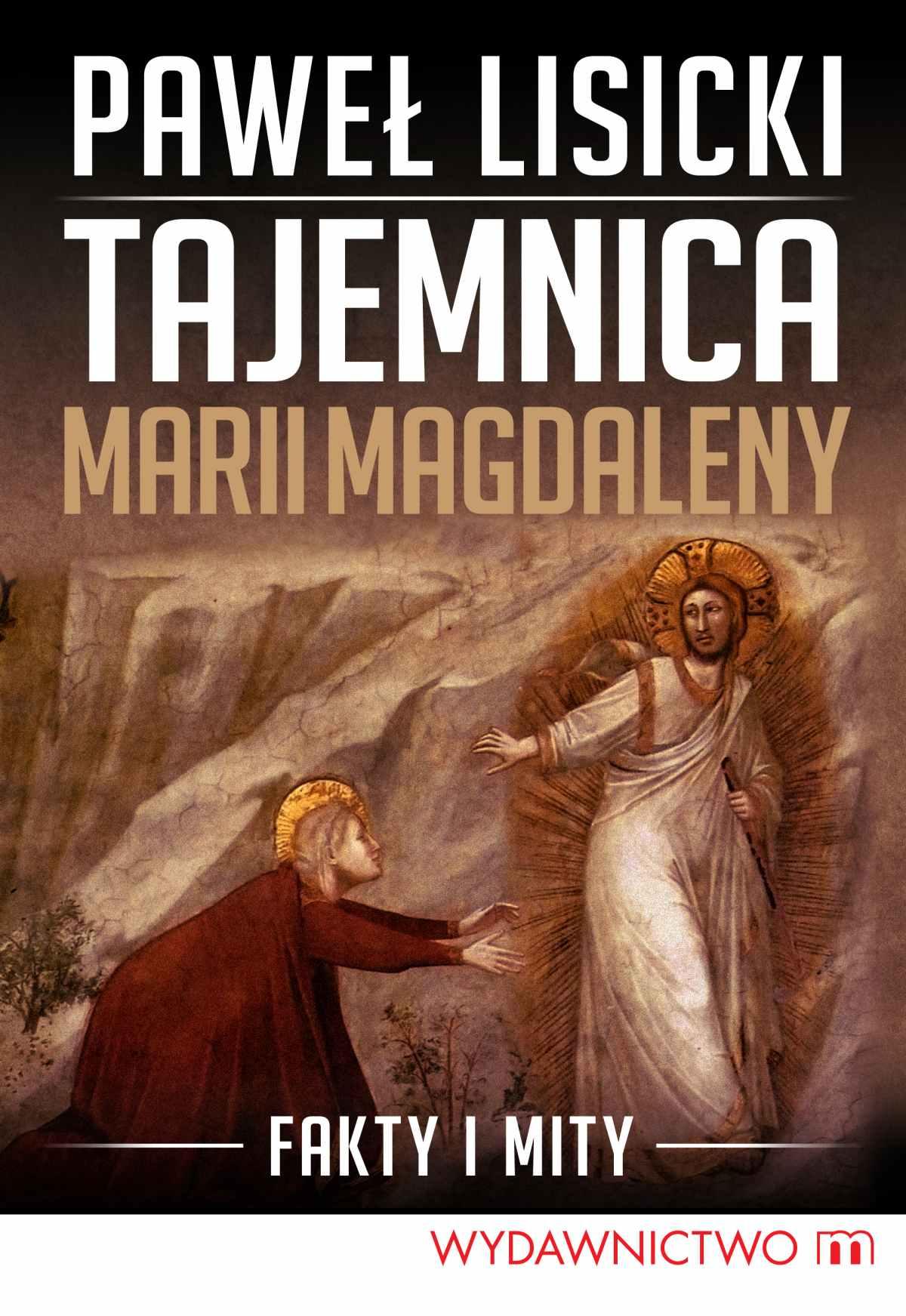 Tajemnica Marii Magdaleny - Ebook (Książka na Kindle) do pobrania w formacie MOBI