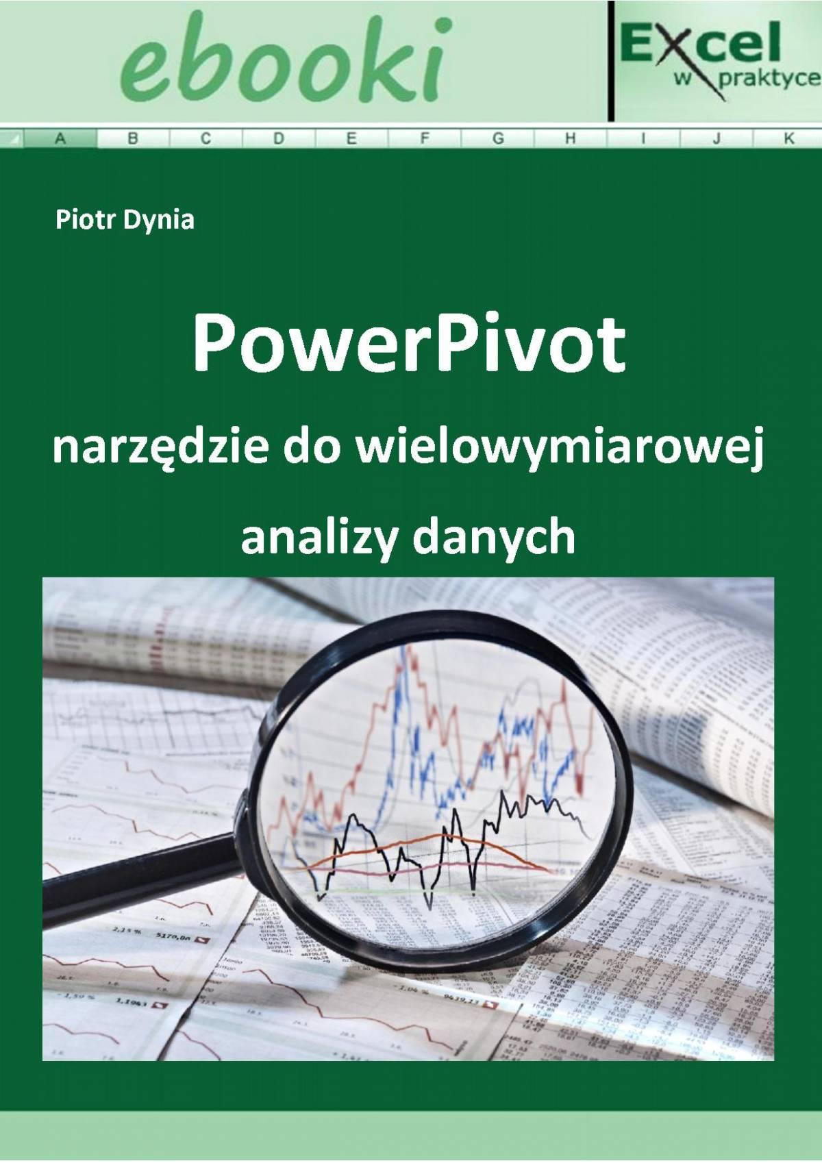 PowerPivot narzędzie do wielowymiarowej analizy danych - Ebook (Książka PDF) do pobrania w formacie PDF