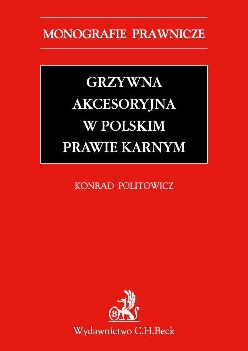 Grzywna akcesoryjna w polskim prawie karnym - Ebook (Książka PDF) do pobrania w formacie PDF