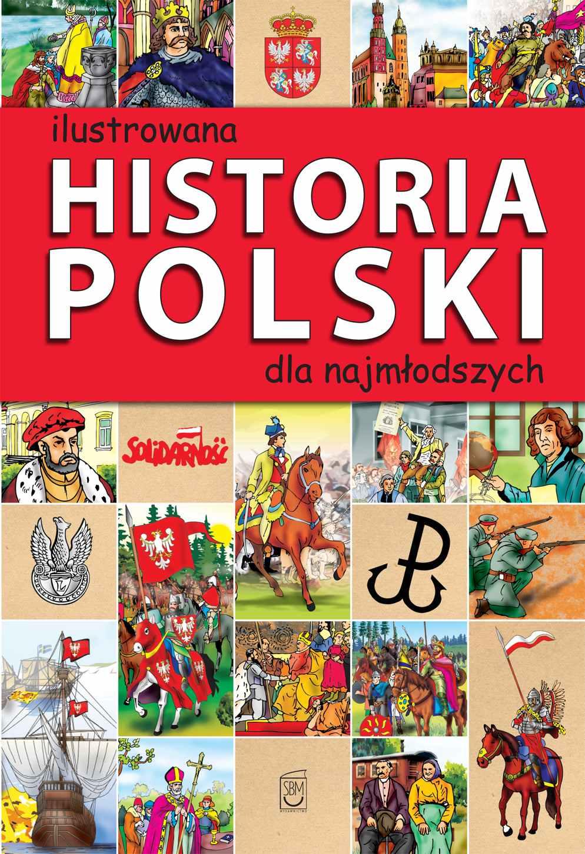 Ilustrowana historia Polski dla najmłodszych - Ebook (Książka PDF) do pobrania w formacie PDF