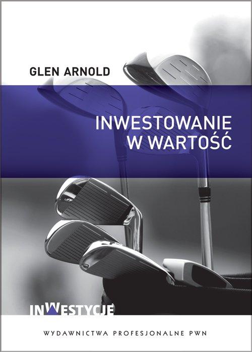 Inwestowanie w wartość. Jak zostać skutecznym inwestorem - Ebook (Książka na Kindle) do pobrania w formacie MOBI