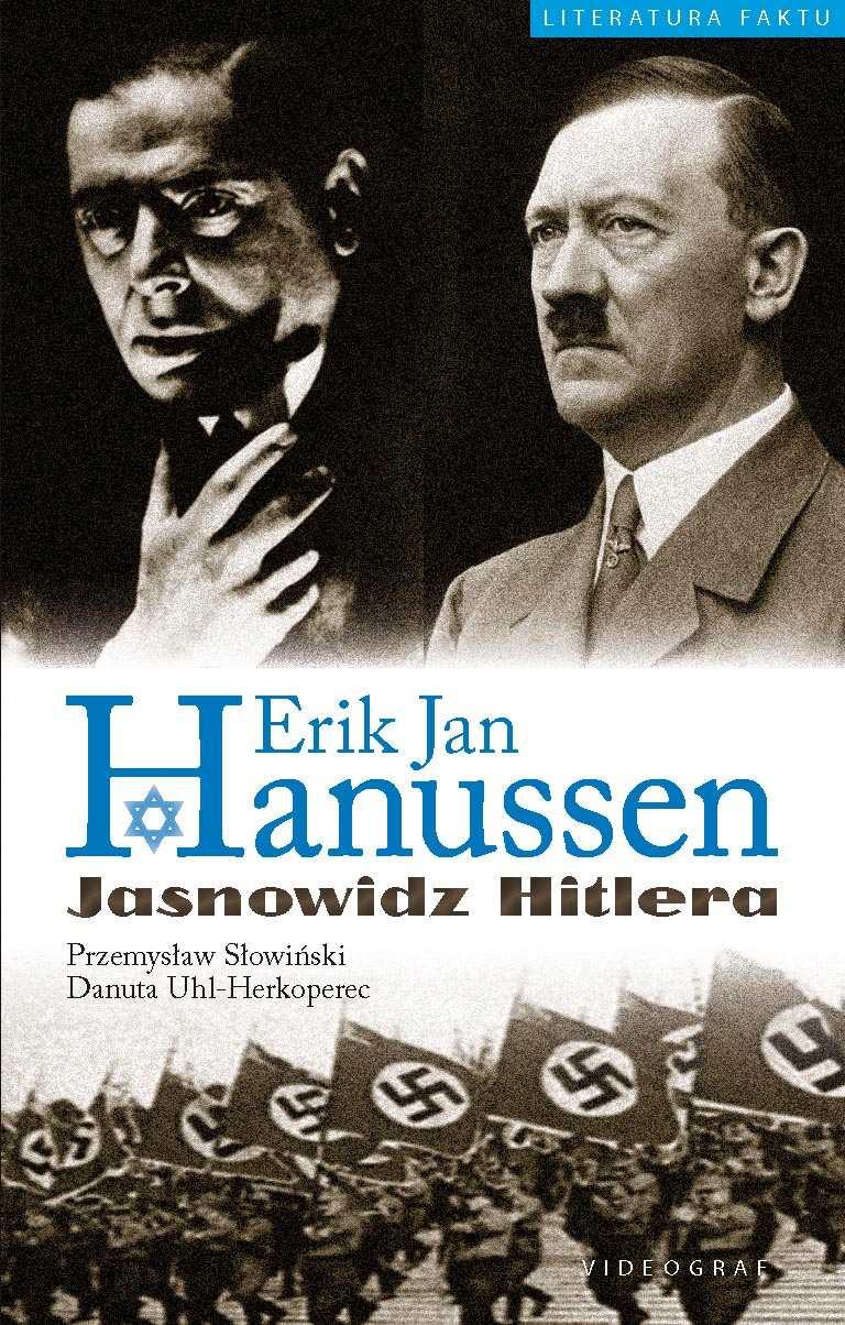 Erik Jan Hanussen. Jasnowidz Hitlera - Ebook (Książka EPUB) do pobrania w formacie EPUB