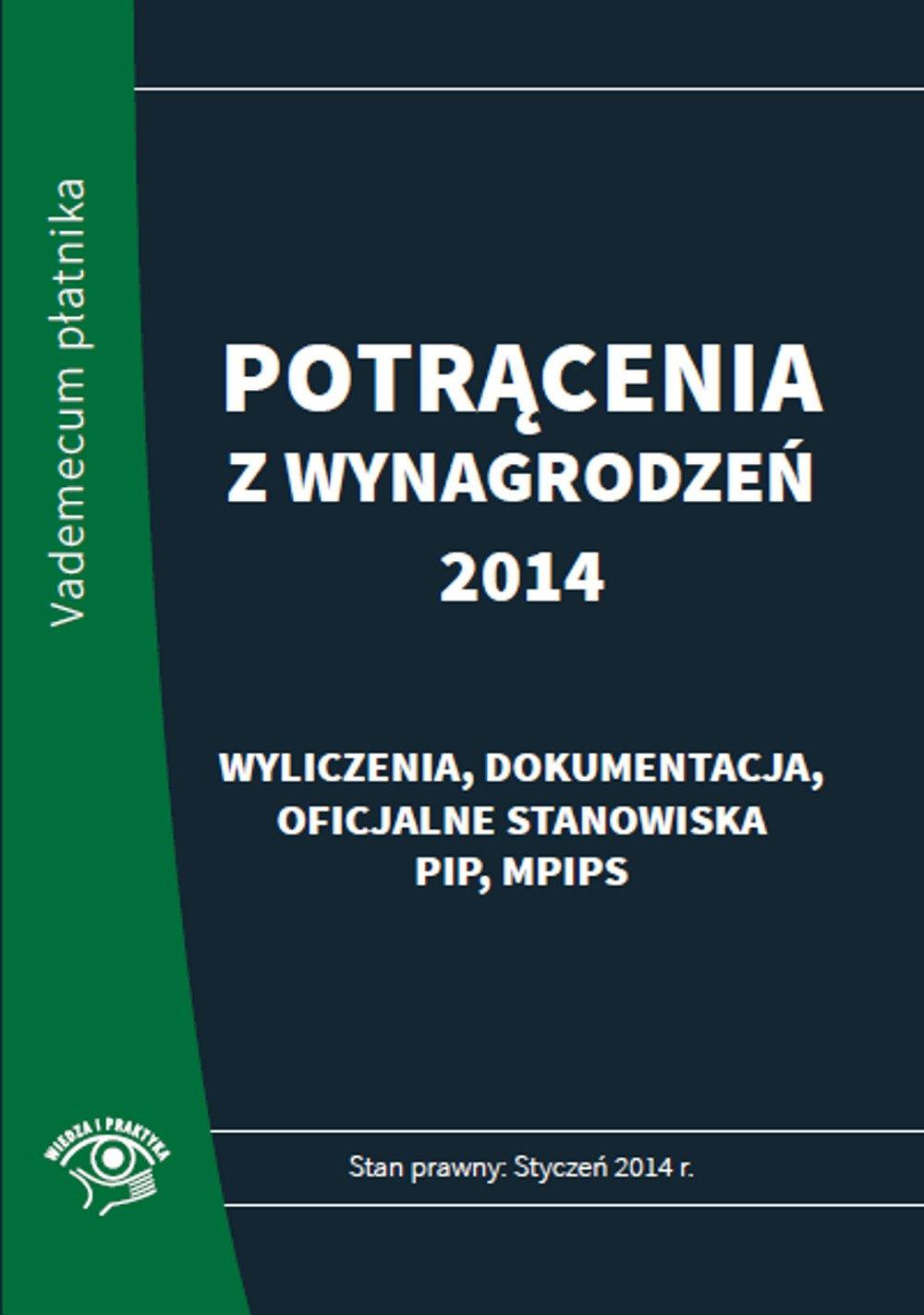 Potrącenia z wynagrodzeń 2014 - praktyczny komentarz - Ebook (Książka PDF) do pobrania w formacie PDF