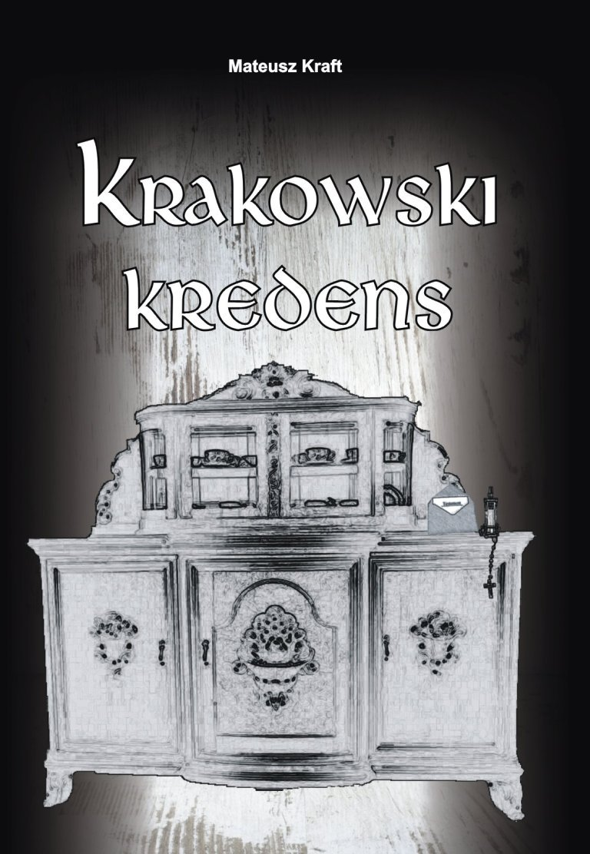 Krakowski kredens - Ebook (Książka EPUB) do pobrania w formacie EPUB