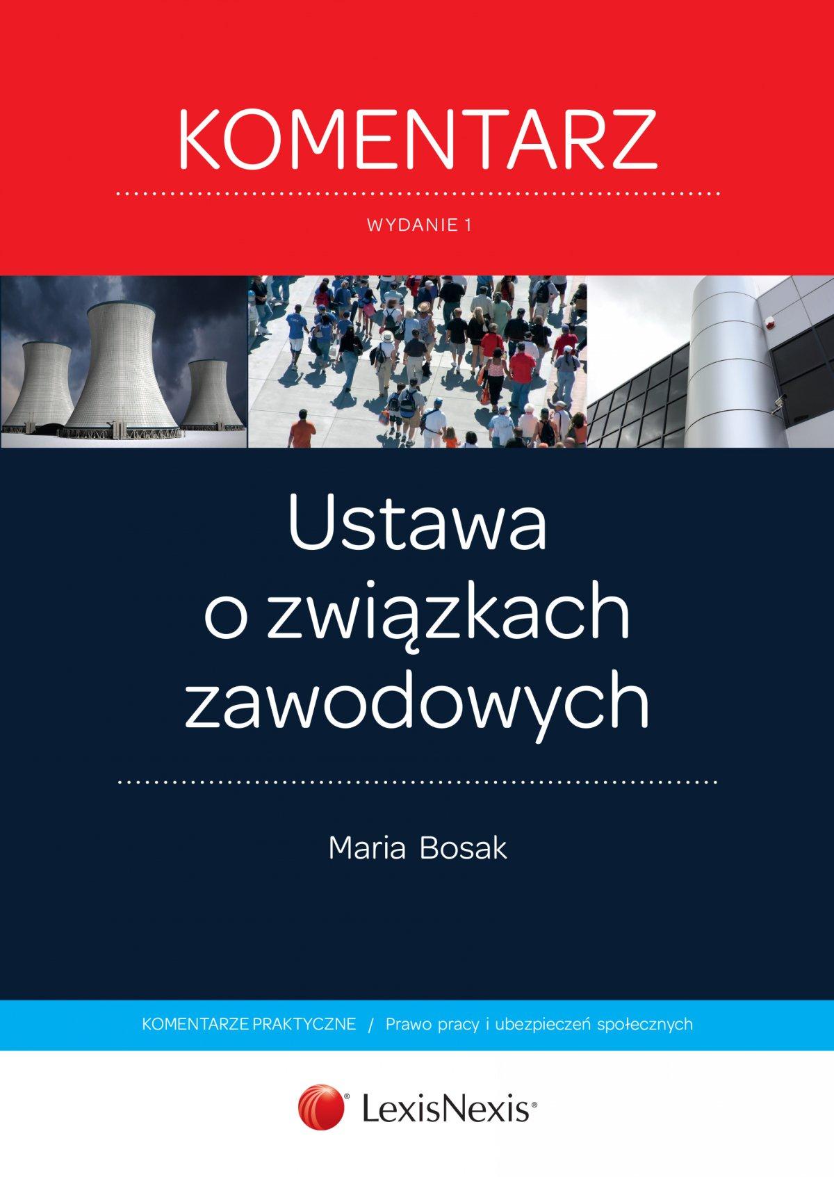 Ustawa o związkach zawodowych. Komentarz. Wydanie 1 - Ebook (Książka EPUB) do pobrania w formacie EPUB