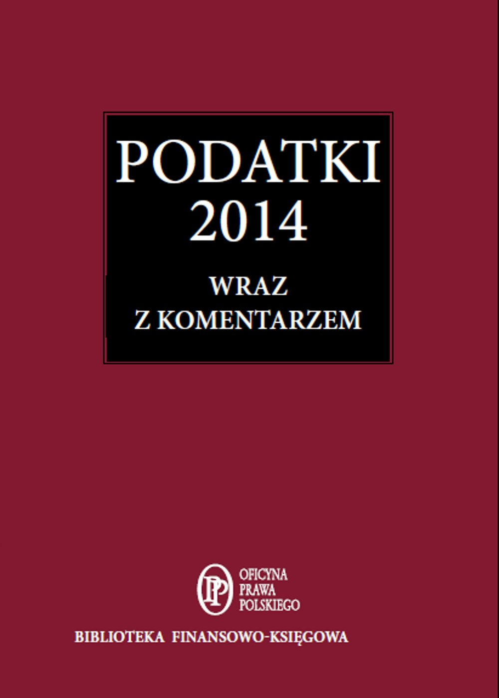Podatki 2014 wraz z komentarzem - Ebook (Książka EPUB) do pobrania w formacie EPUB