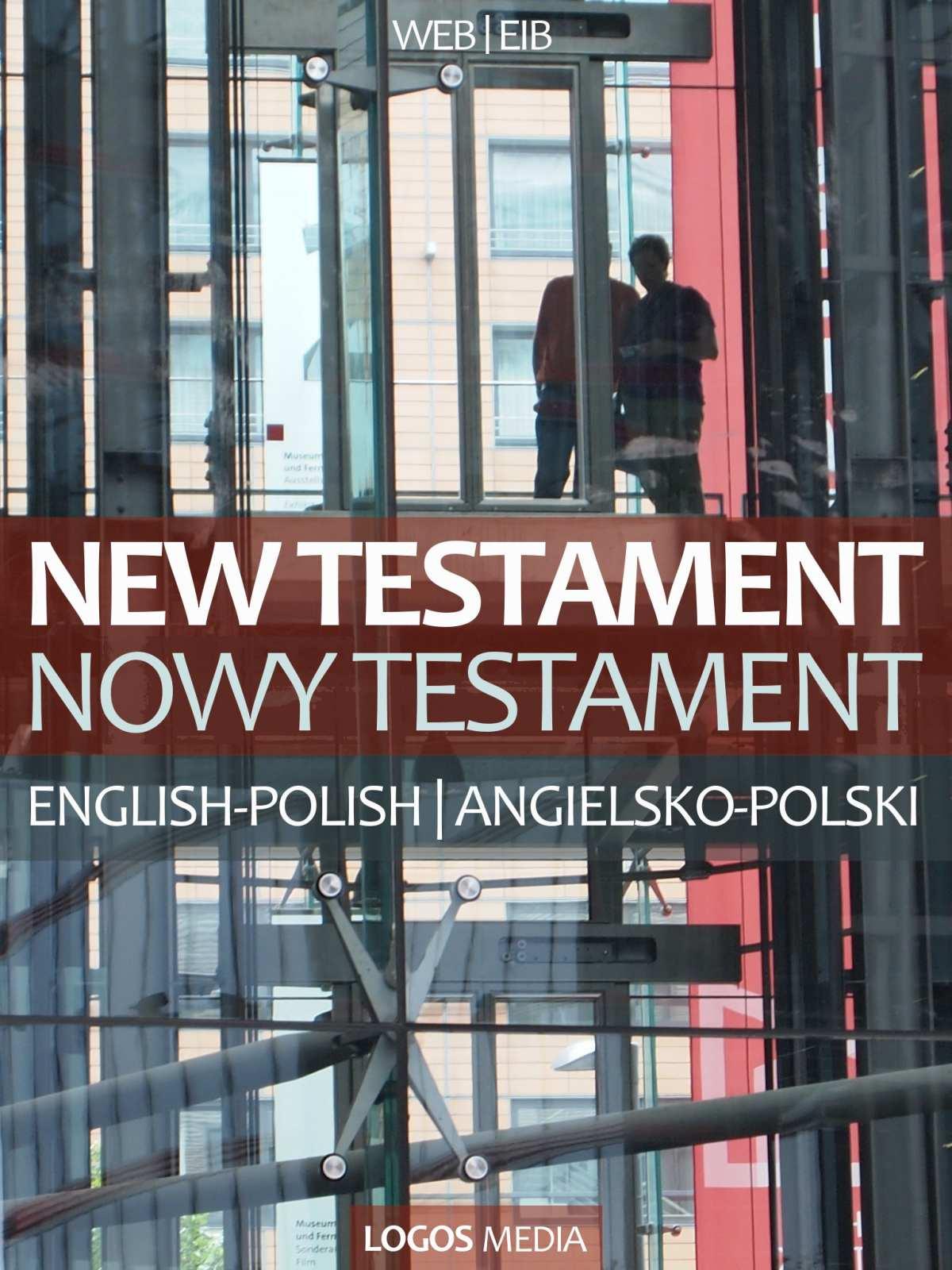 New Testament, English-Polish / Nowy Testament, angielsko-polski - Ebook (Książka na Kindle) do pobrania w formacie MOBI
