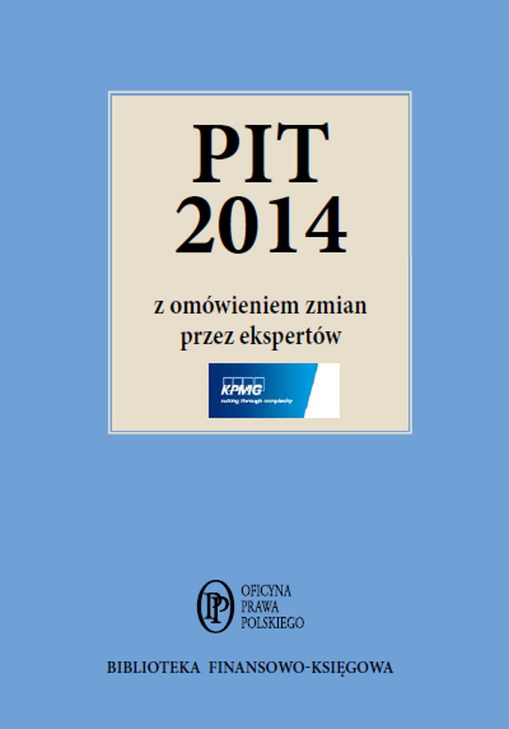 PIT 2014 z omówieniem ekspertów KPMG - Ebook (Książka PDF) do pobrania w formacie PDF