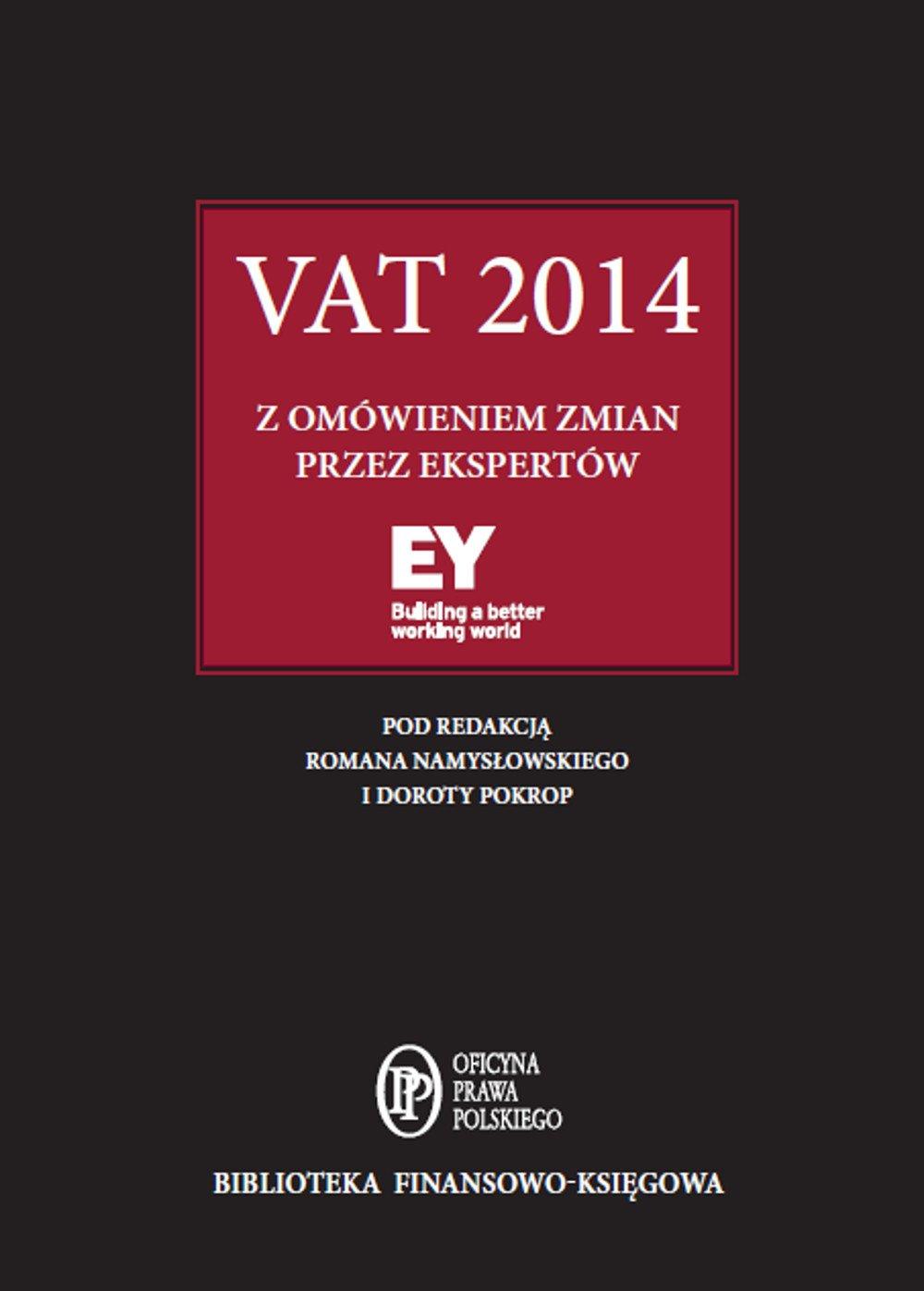 VAT 2014 z omówieniem ekspertów EY - Ebook (Książka EPUB) do pobrania w formacie EPUB