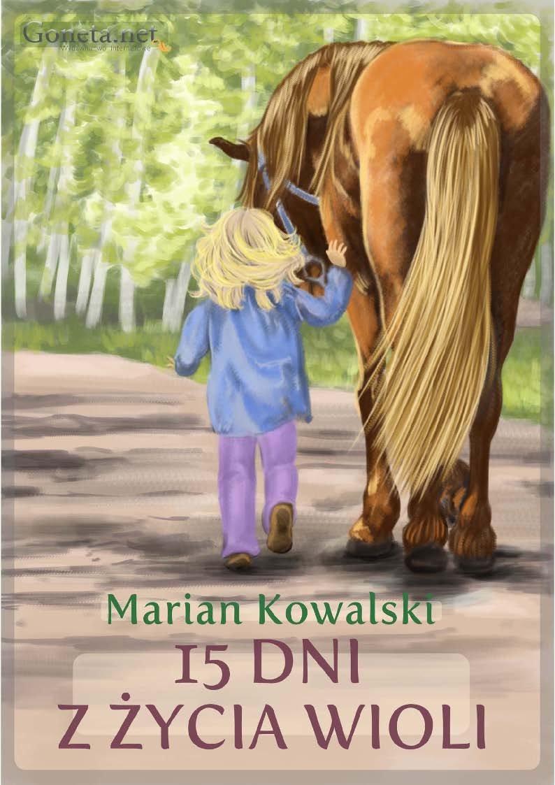 15 Dni z życia Wioli - Ebook (Książka na Kindle) do pobrania w formacie MOBI
