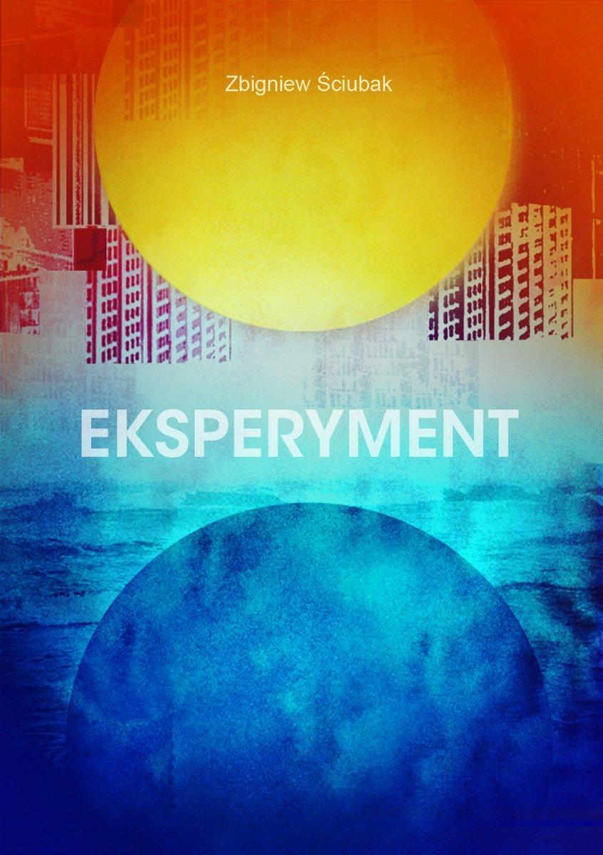 Eksperyment - Ebook (Książka EPUB) do pobrania w formacie EPUB
