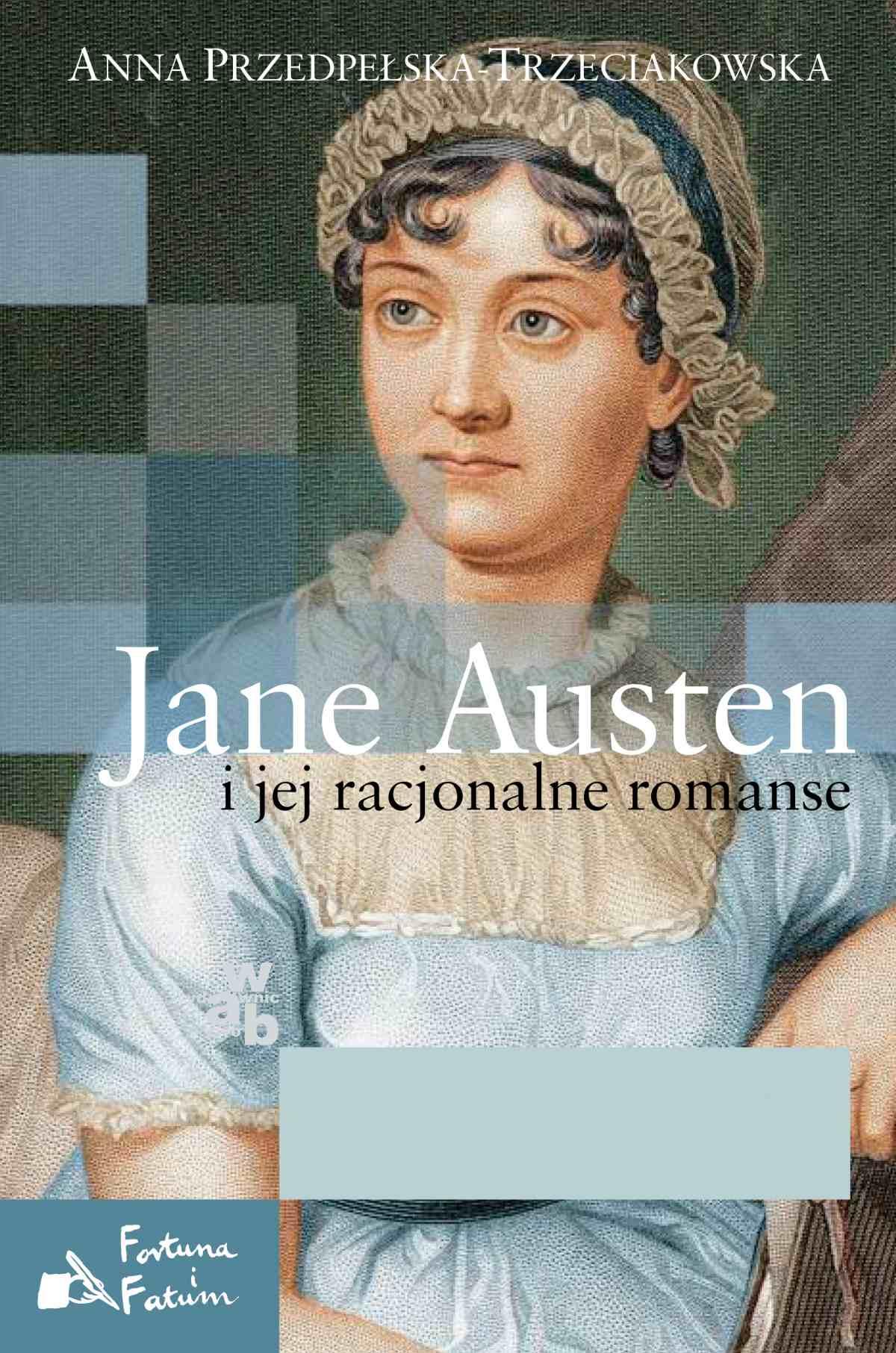 Jane Austen i jej racjonalne romanse - Ebook (Książka EPUB) do pobrania w formacie EPUB