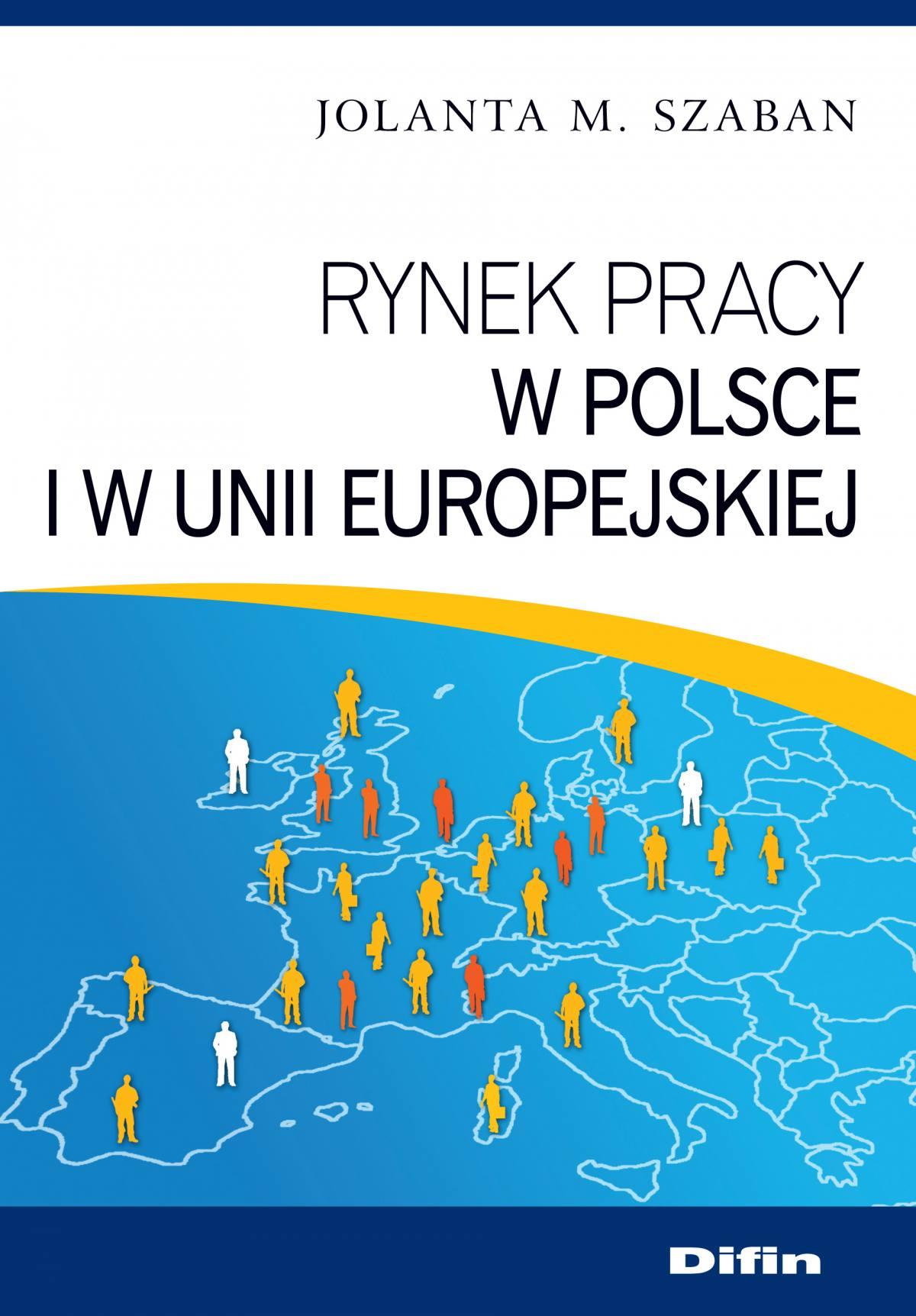 Rynek pracy w Polsce i w Unii Europejskiej - Ebook (Książka EPUB) do pobrania w formacie EPUB