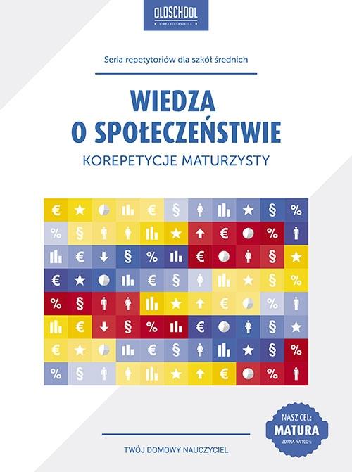 Wiedza o społeczeństwie. Korepetycje maturzysty - Ebook (Książka PDF) do pobrania w formacie PDF