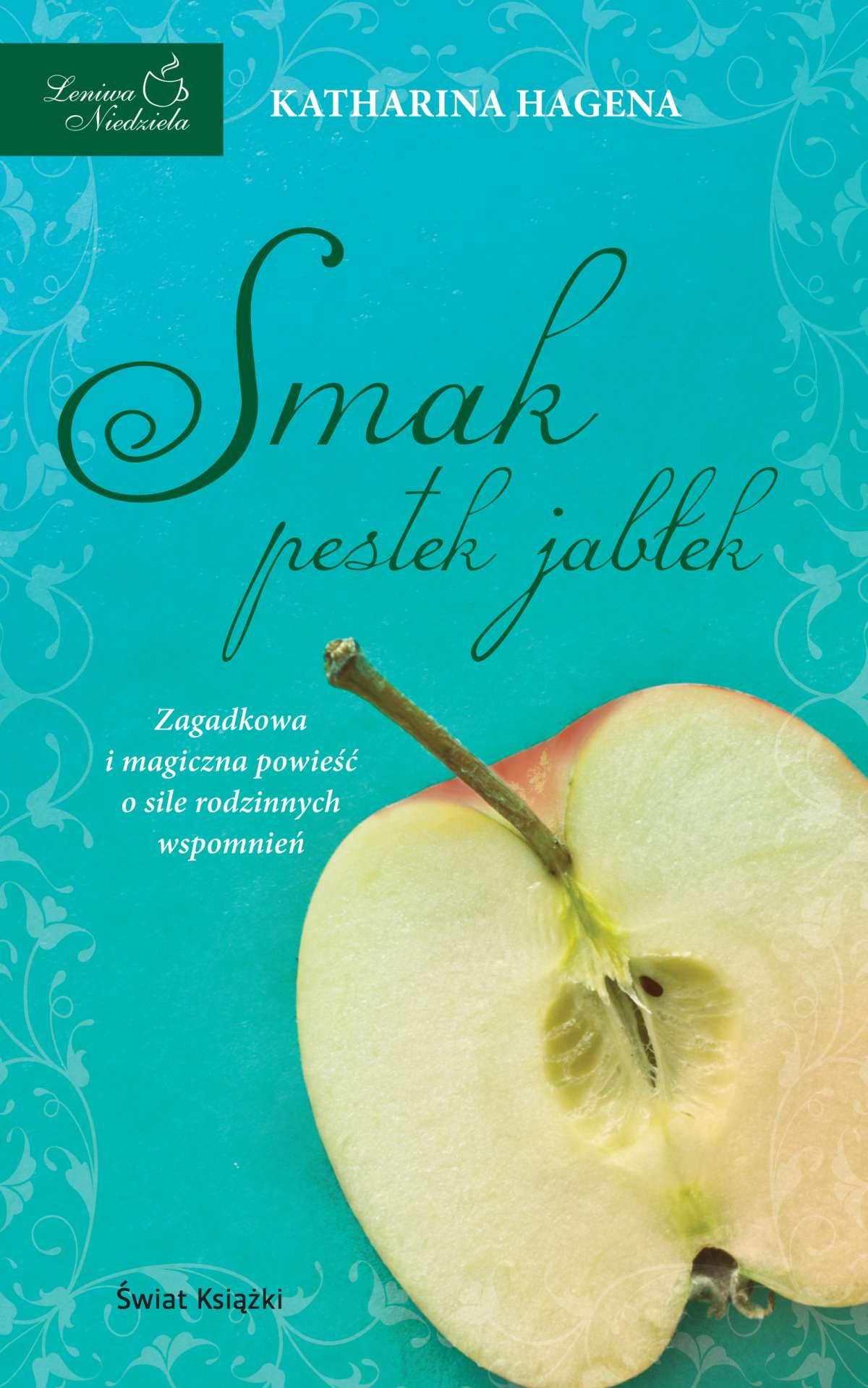 Smak pestek jabłek - Ebook (Książka EPUB) do pobrania w formacie EPUB