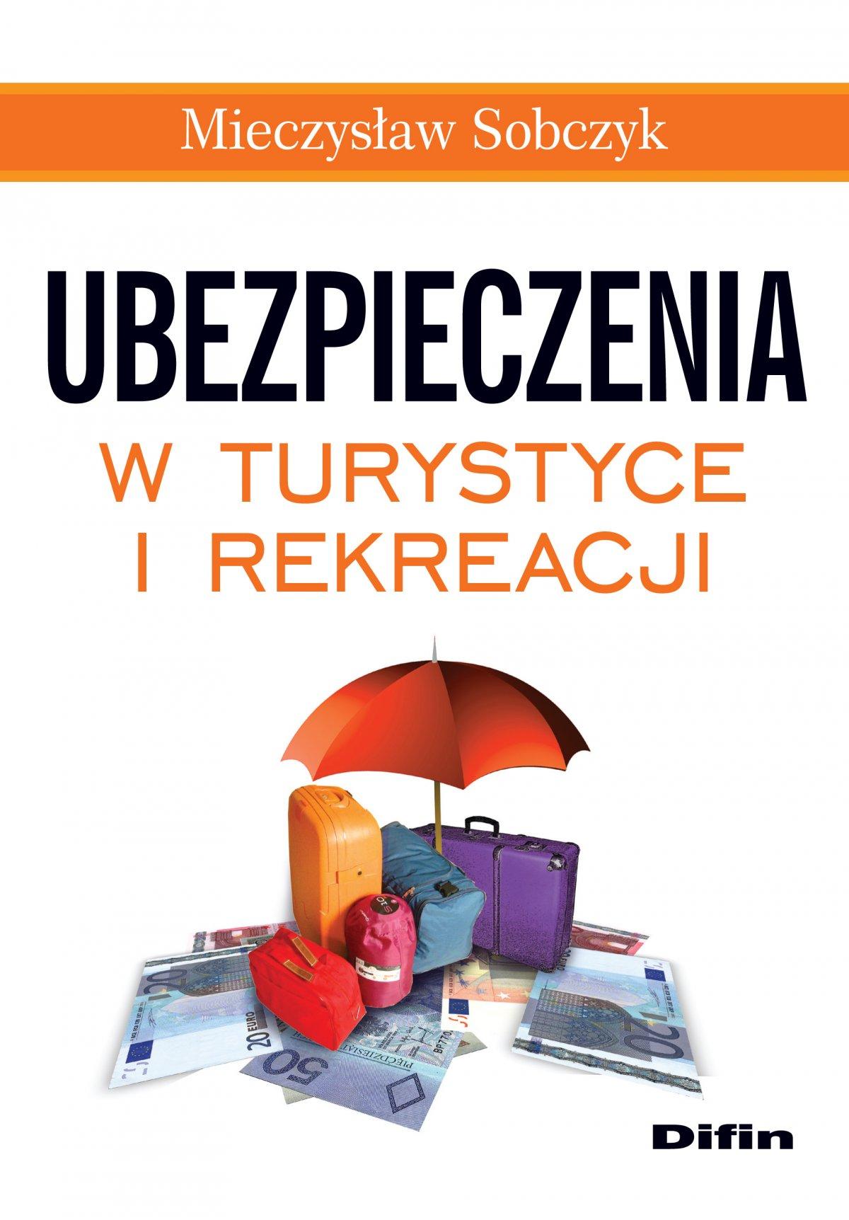 Ubezpieczenia w turystyce i rekreacji - Ebook (Książka EPUB) do pobrania w formacie EPUB