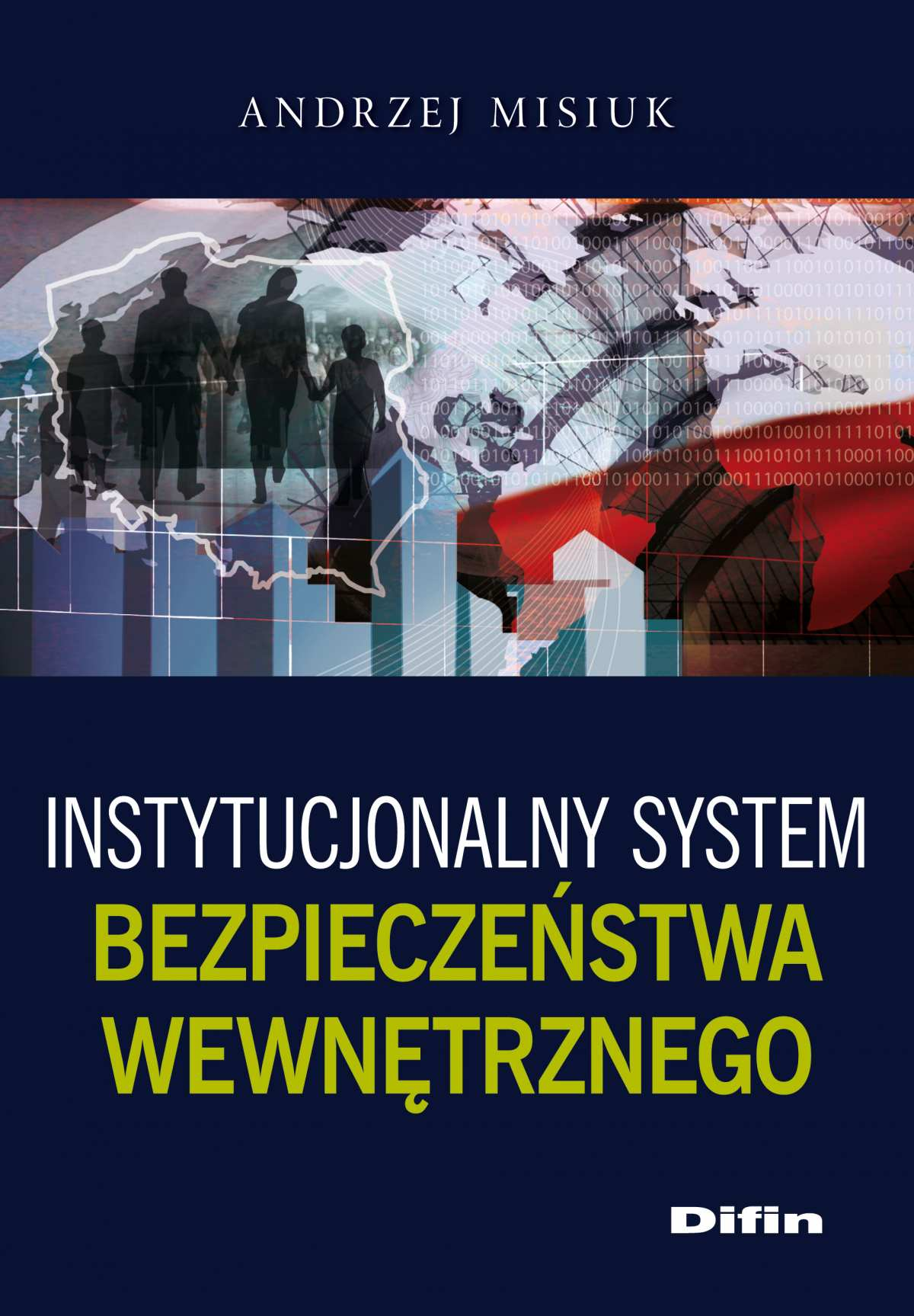 Instytucjonalny system bezpieczeństwa wewnętrznego - Ebook (Książka EPUB) do pobrania w formacie EPUB