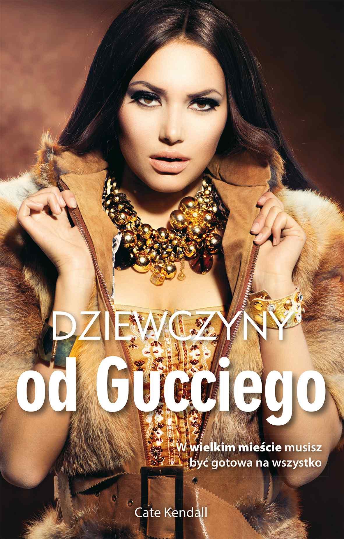 Dziewczyny od Gucciego - Ebook (Książka na Kindle) do pobrania w formacie MOBI