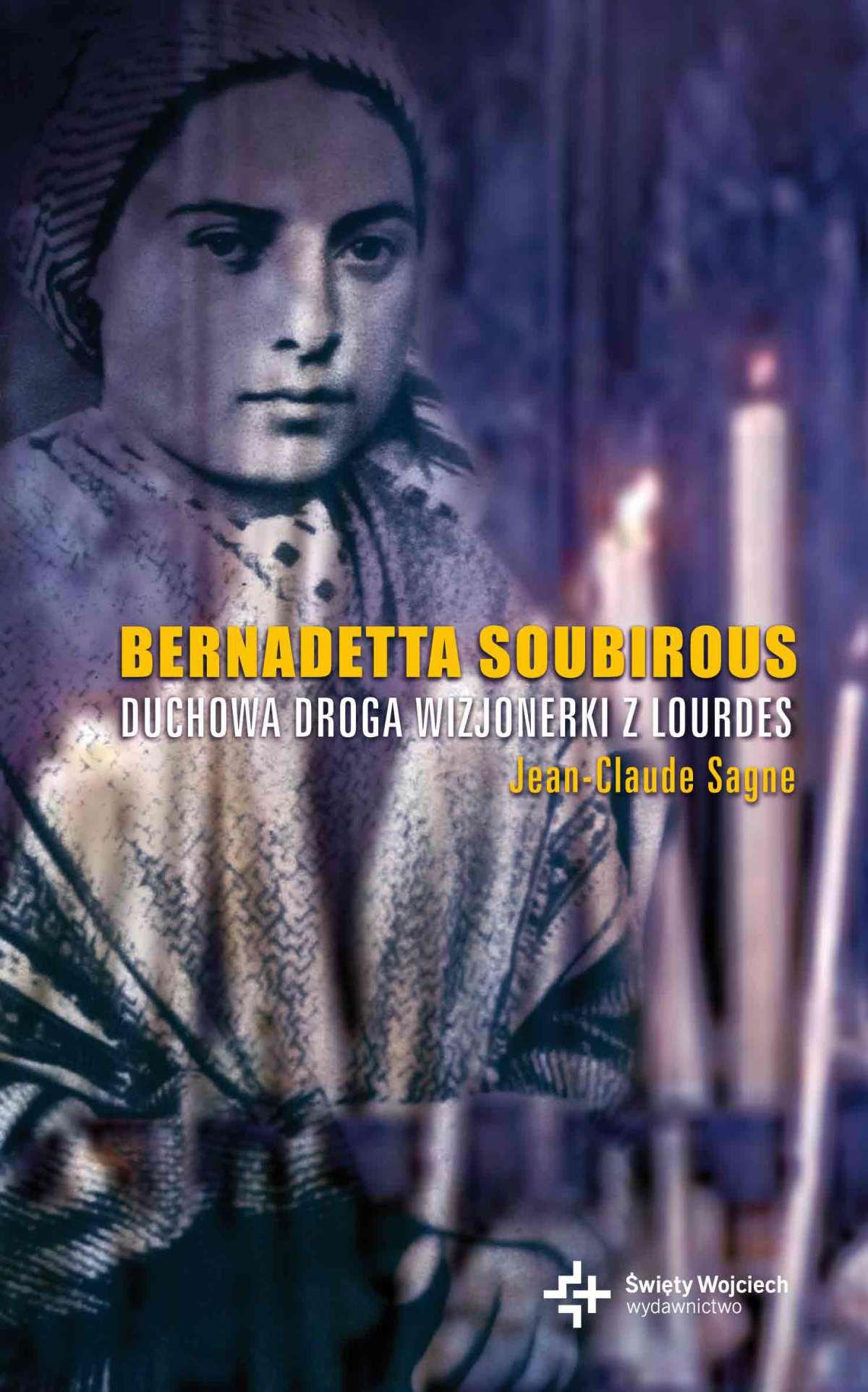Bernadetta Soubirous - Ebook (Książka EPUB) do pobrania w formacie EPUB