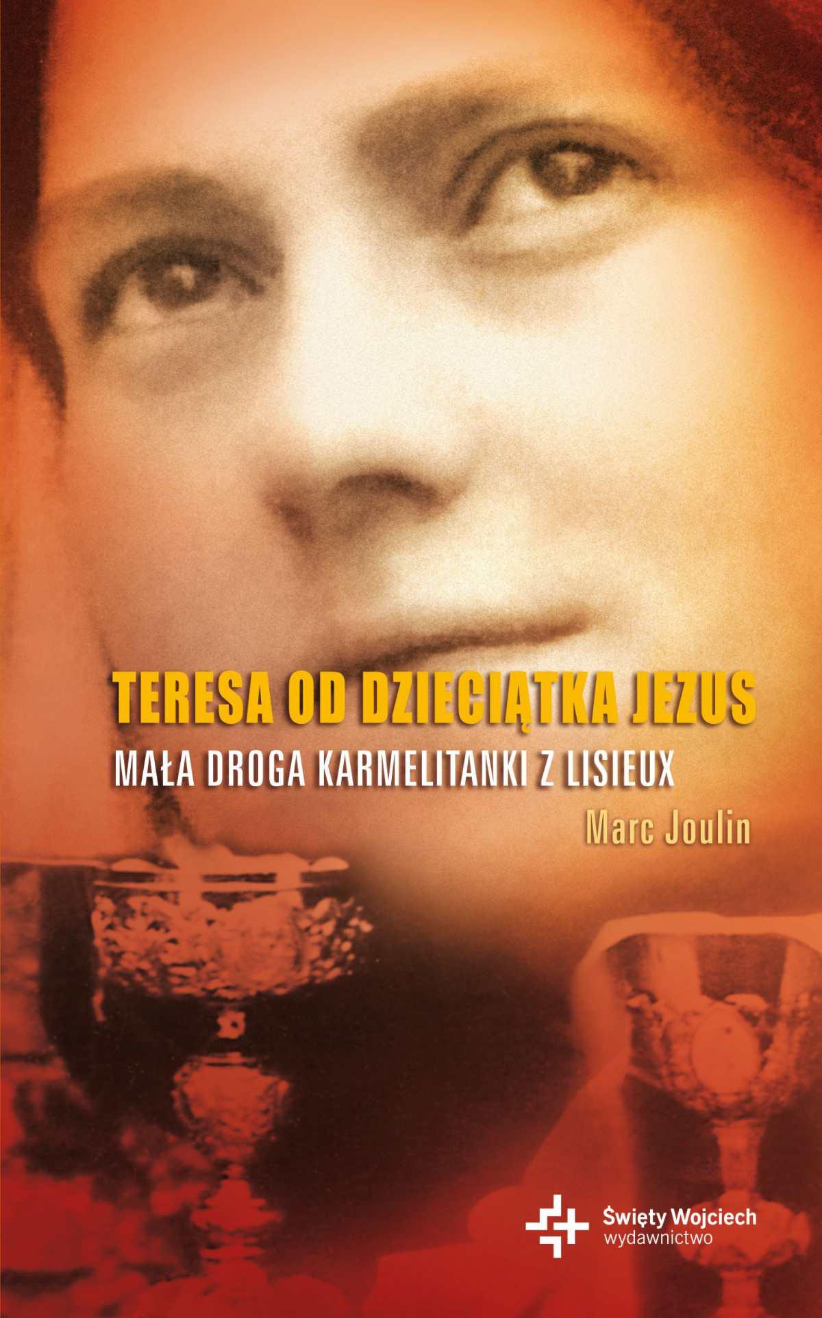 Teresa od Dzieciątka Jezus - Ebook (Książka EPUB) do pobrania w formacie EPUB
