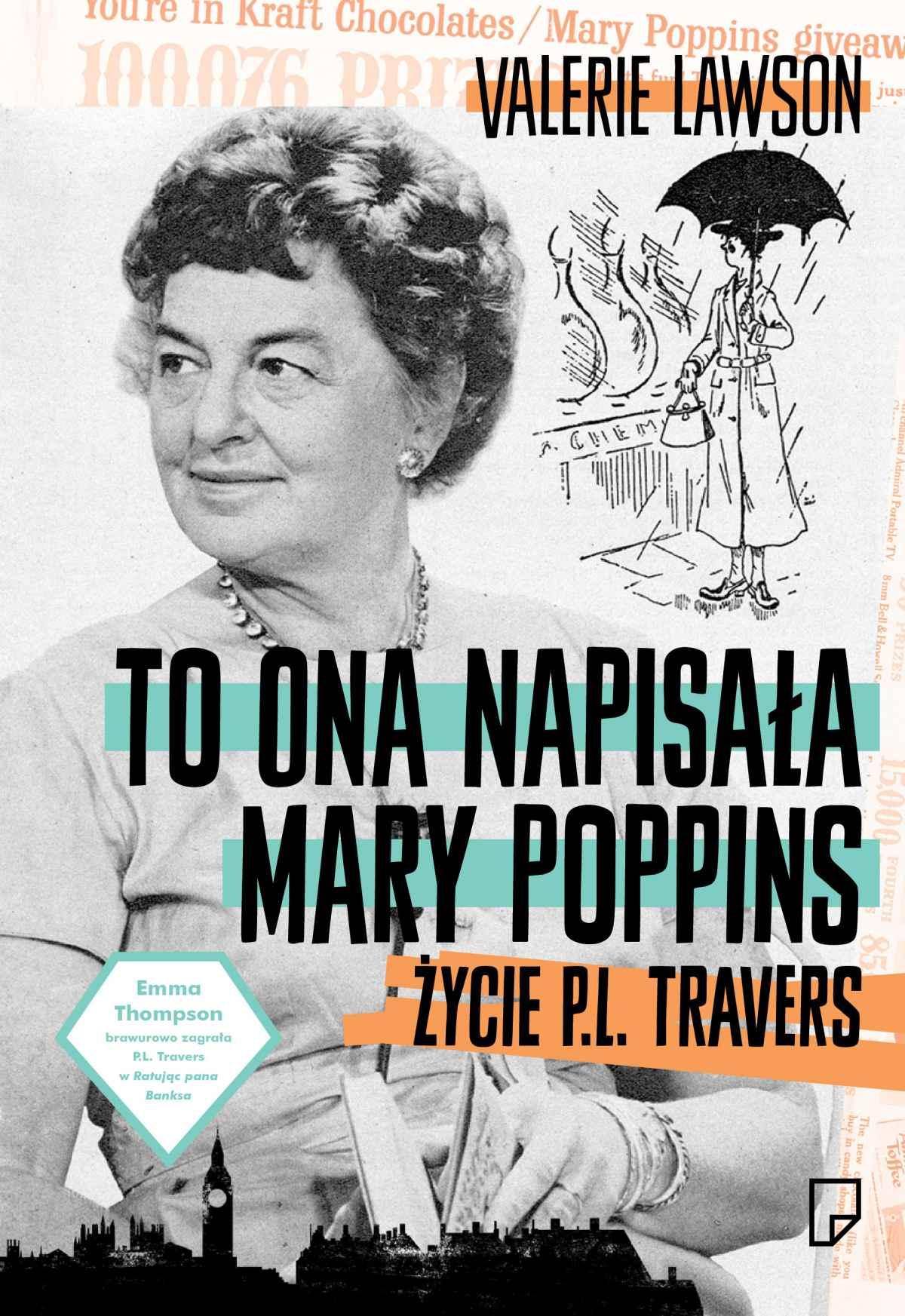 To ona napisała Mary Poppins. Życie P. L. Travers - Ebook (Książka EPUB) do pobrania w formacie EPUB