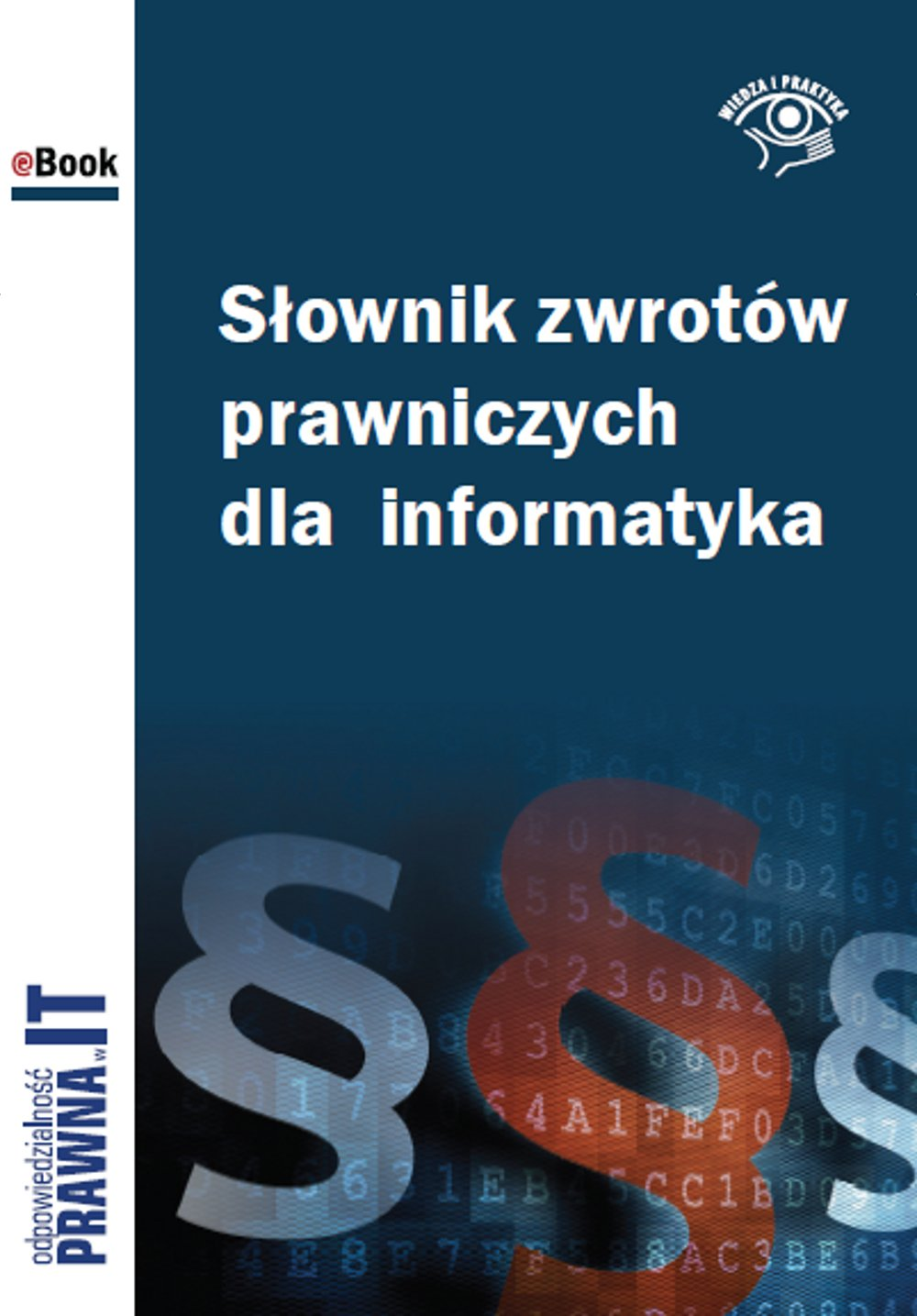 Słownik zwrotów prawniczych dla informatyka - Ebook (Książka PDF) do pobrania w formacie PDF