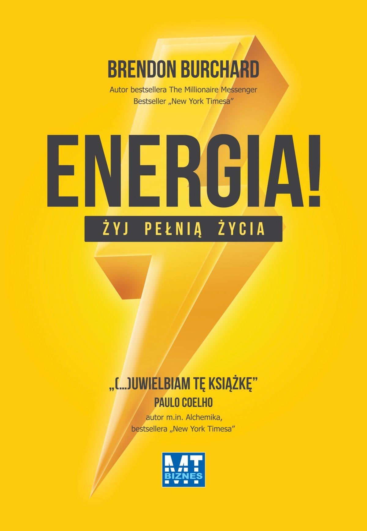 ENERGIA! Żyj pełnią życia, odkryj 10 rodzajów ludzkiej motywacji - Ebook (Książka EPUB) do pobrania w formacie EPUB