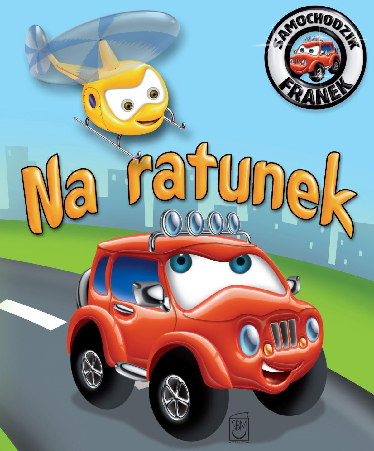Samochodzik Franek. Na ratunek - Ebook (Książka PDF) do pobrania w formacie PDF